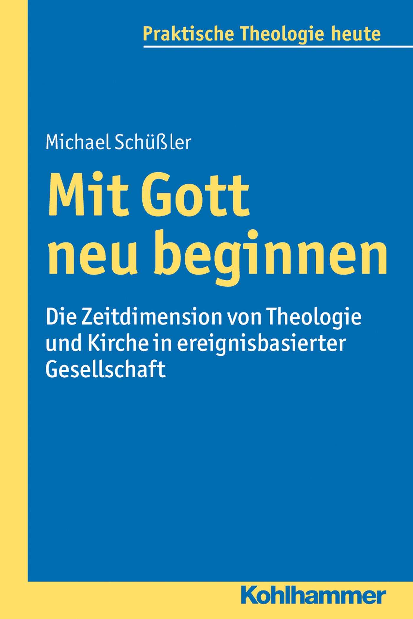 Michael Schüßler Mit Gott neu beginnen ahne zwiegespräche mit gott