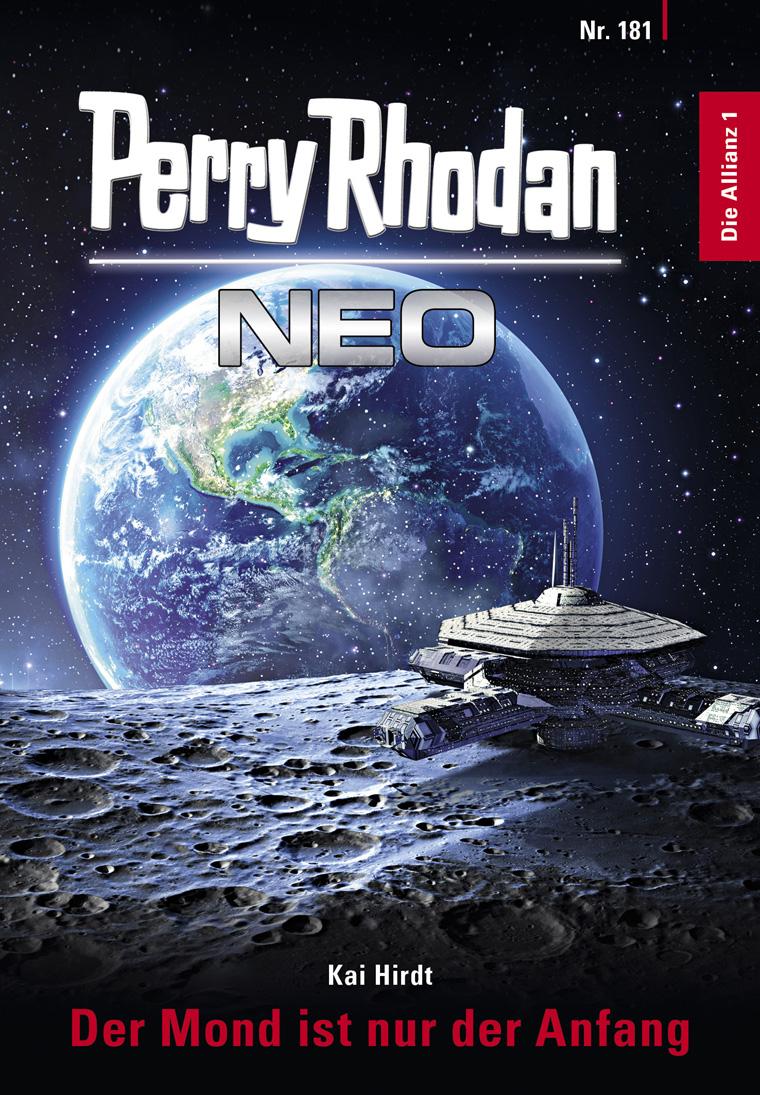 Kai Hirdt Perry Rhodan Neo 181: Der Mond ist nur der Anfang j eccard der tag der ist so freudenreich
