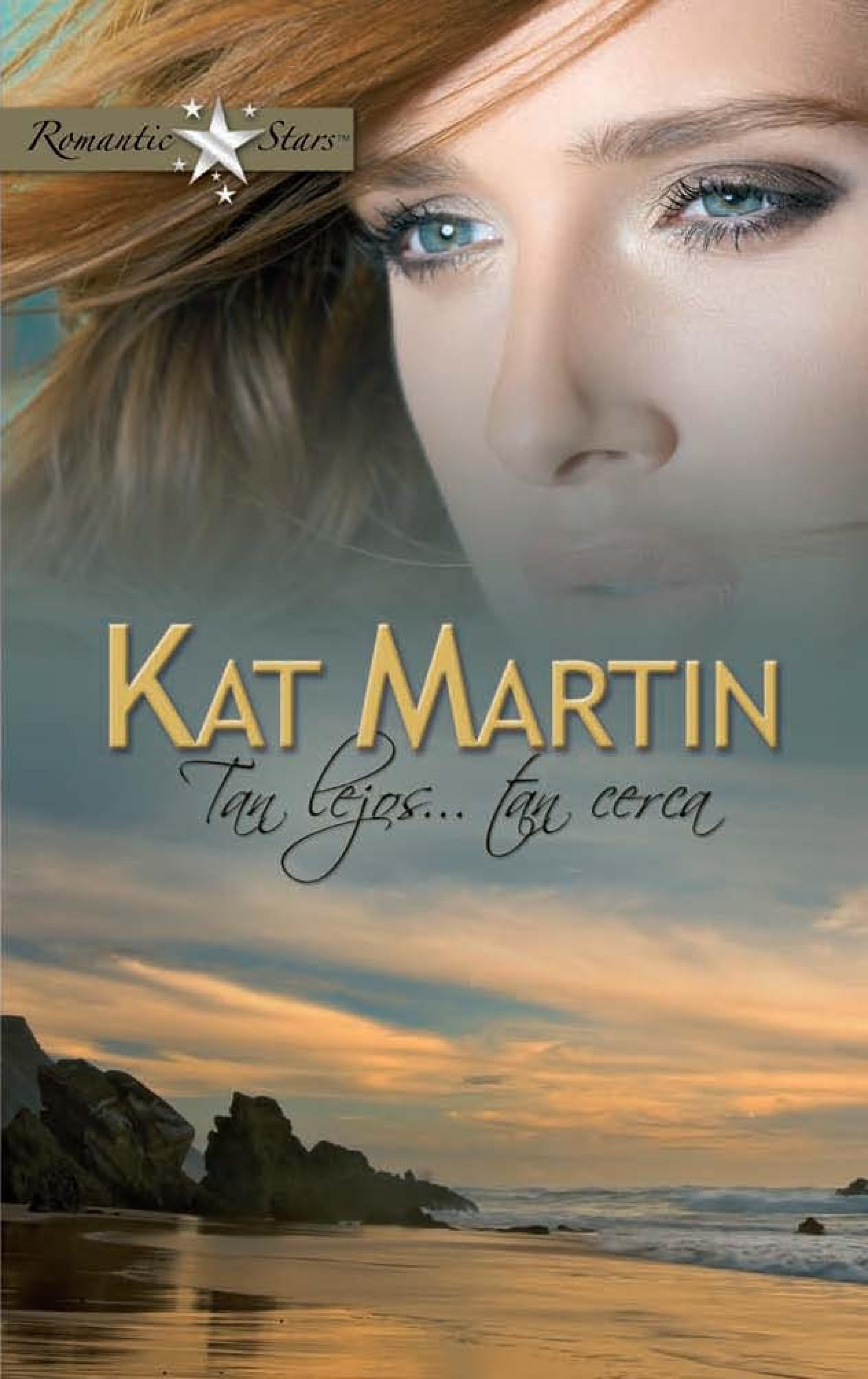 Kat Martin Tan lejos... tan cerca цена