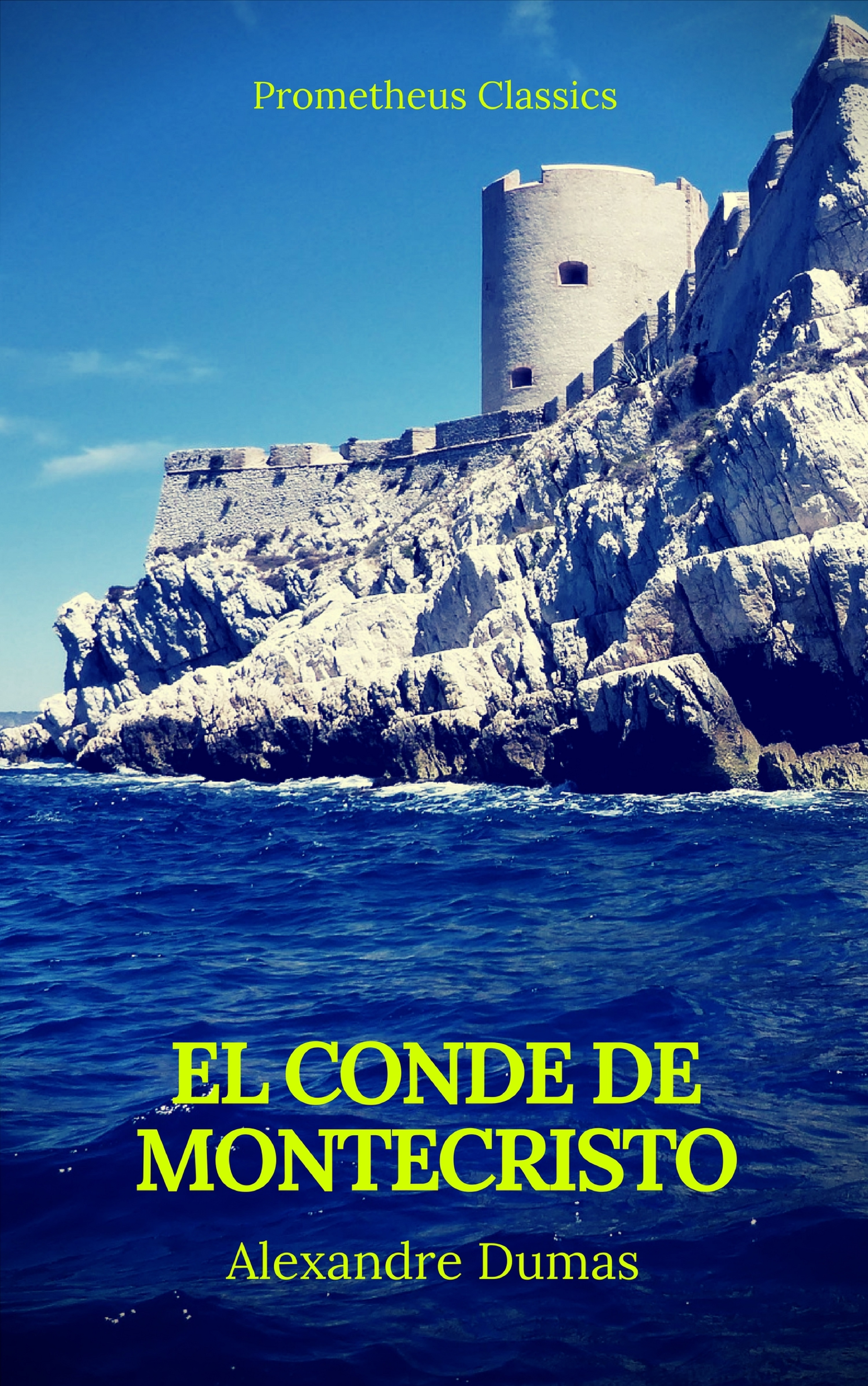 Alexandre Dumas El conde de montecristo (Prometheus Classics)