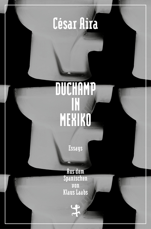 цена на Cesar Aira Duchamp in Mexiko