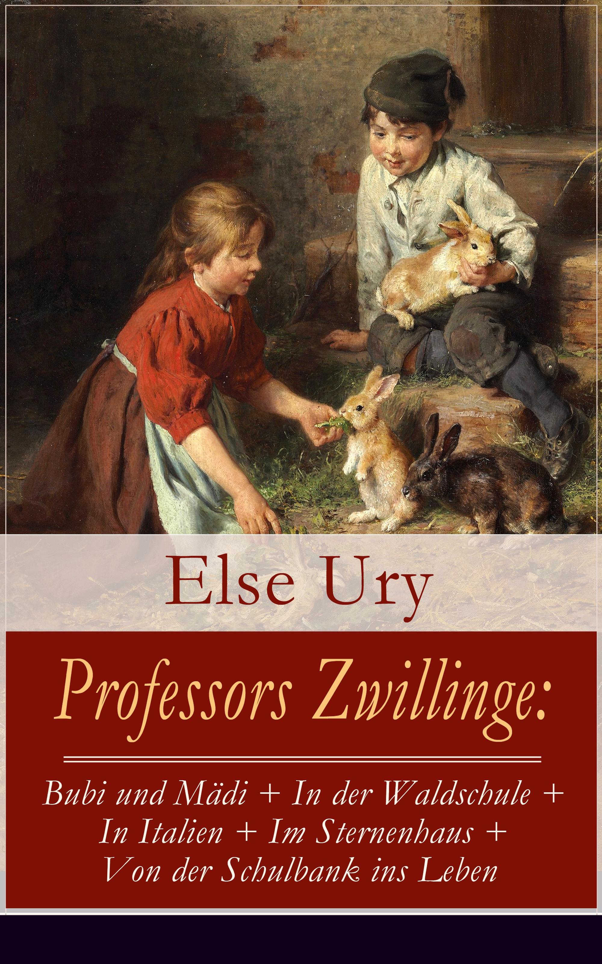 цена Else Ury Professors Zwillinge: Bubi und Mädi + In der Waldschule + In Italien + Im Sternenhaus + Von der Schulbank ins Leben онлайн в 2017 году