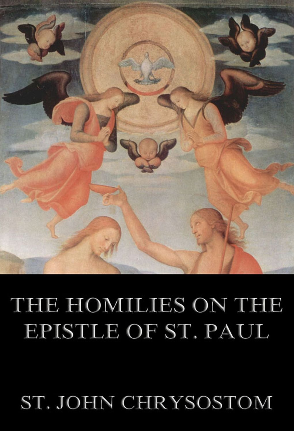 St. John Chrysostom The Homilies On The Epistle Of St. Paul To The Romans james denney the second epistle to the corinthians volume 38