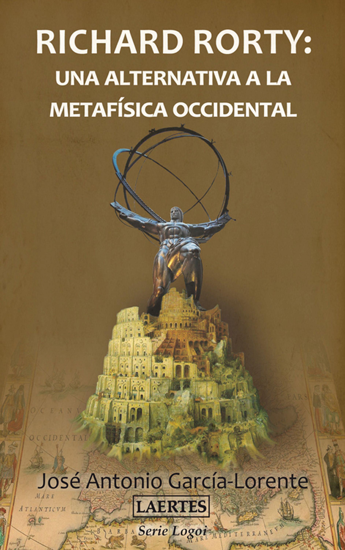 цена José Antonio García-Lorente Richard Rorty: una alternativa a la metafísica occidental онлайн в 2017 году