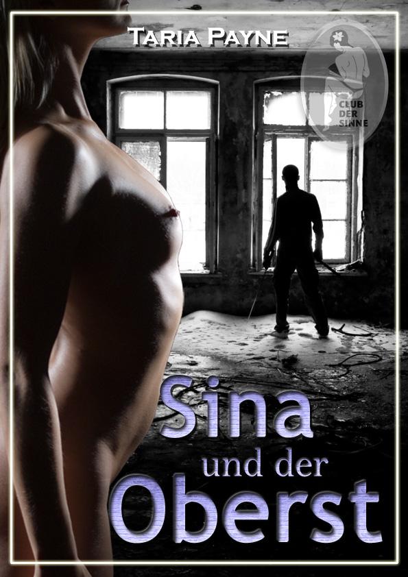 Sina und der Oberst ( Taria  Payne  )