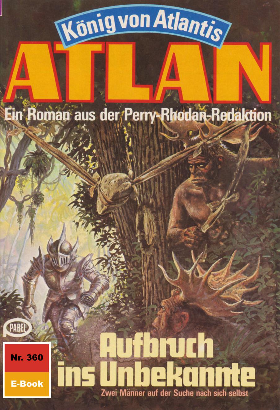 Atlan 360: Aufbruch ins Unbekannte ( Horst  Hoffmann  )