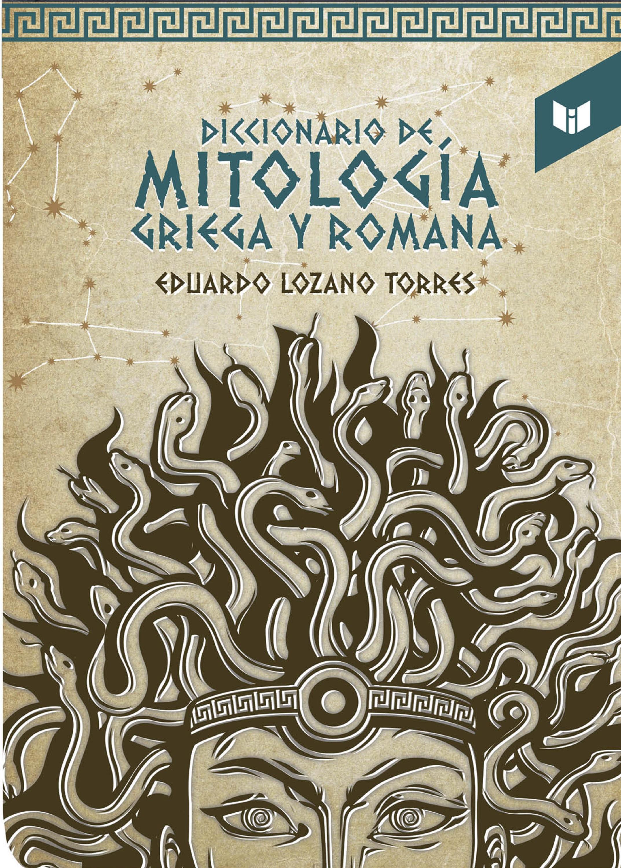 Eduardo Lozano Diccionario de la mitología griega y romana general yanis macriyanis memorias de la revolución griega de 1821