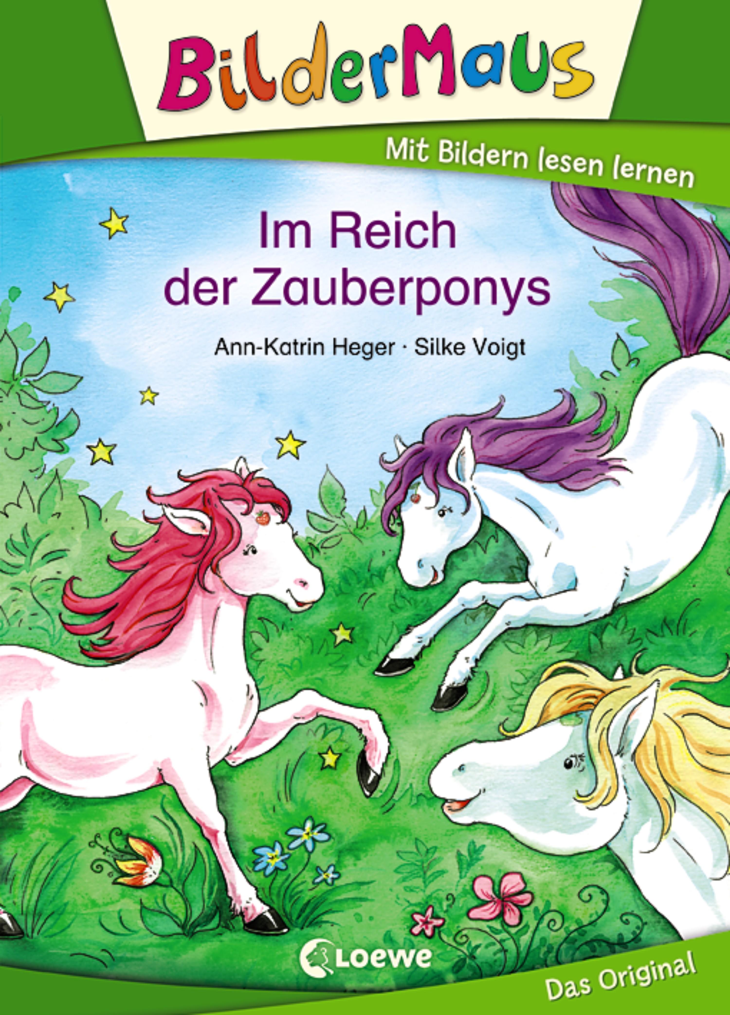 Ann-Katrin Heger Bildermaus - Im Reich der Zauberponys