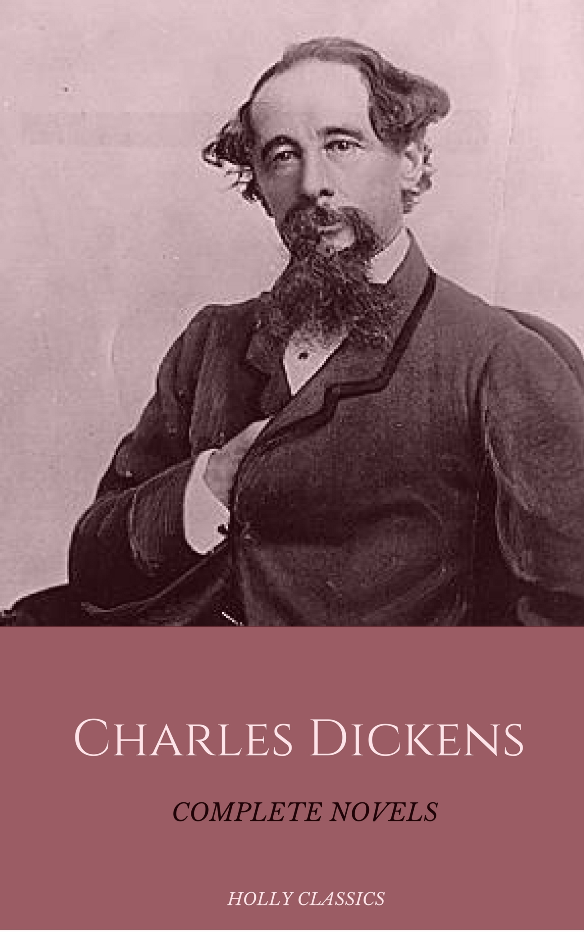 Charles 1812-1870 Dickens Charles Dickens: The Complete Novels (Holly Classics) цена