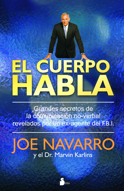 Joe Navarro El cuerpo habla hipólito g navarro el pez volador