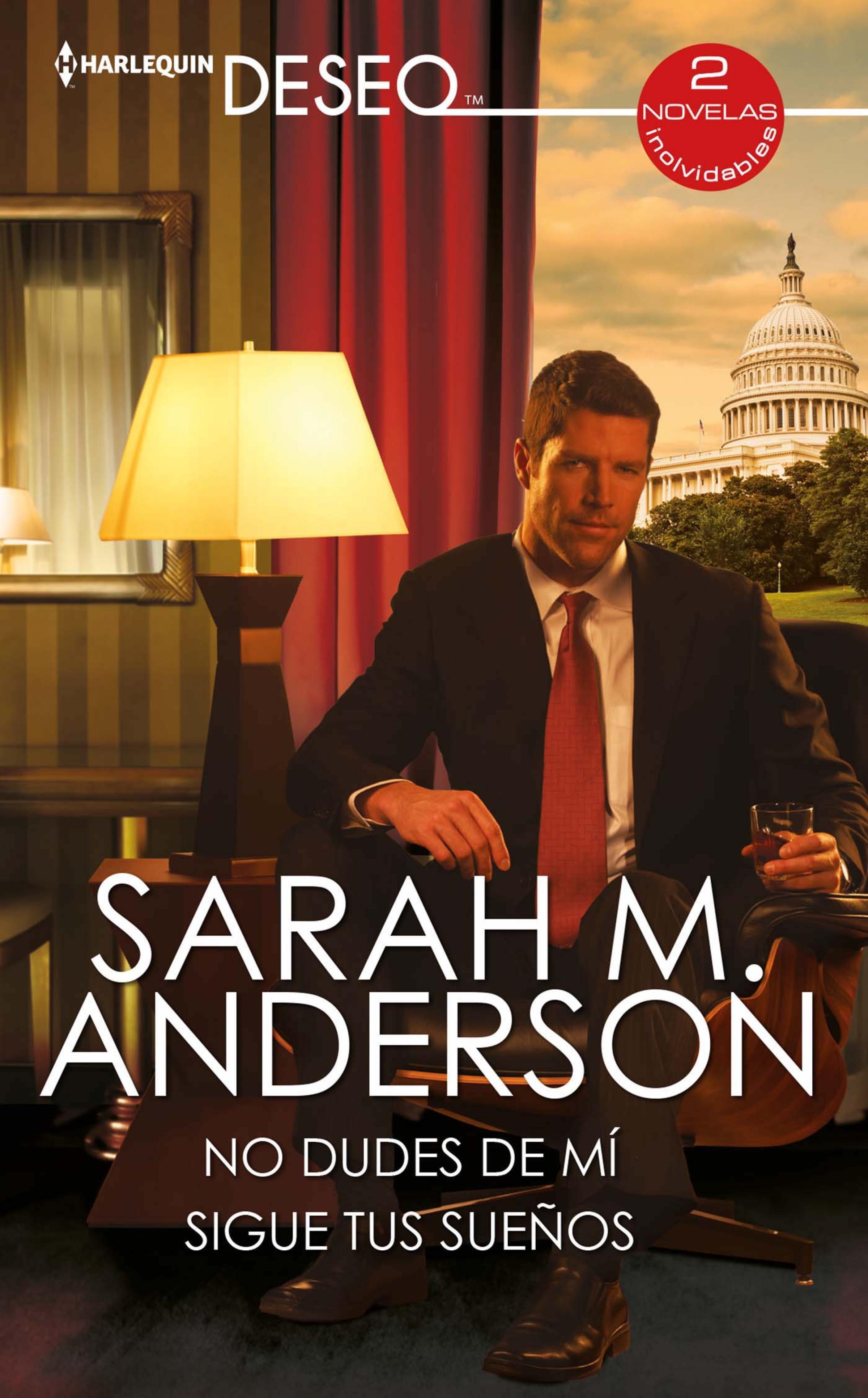 Sarah M. Anderson No dudes de mí - Sigue tus sueños