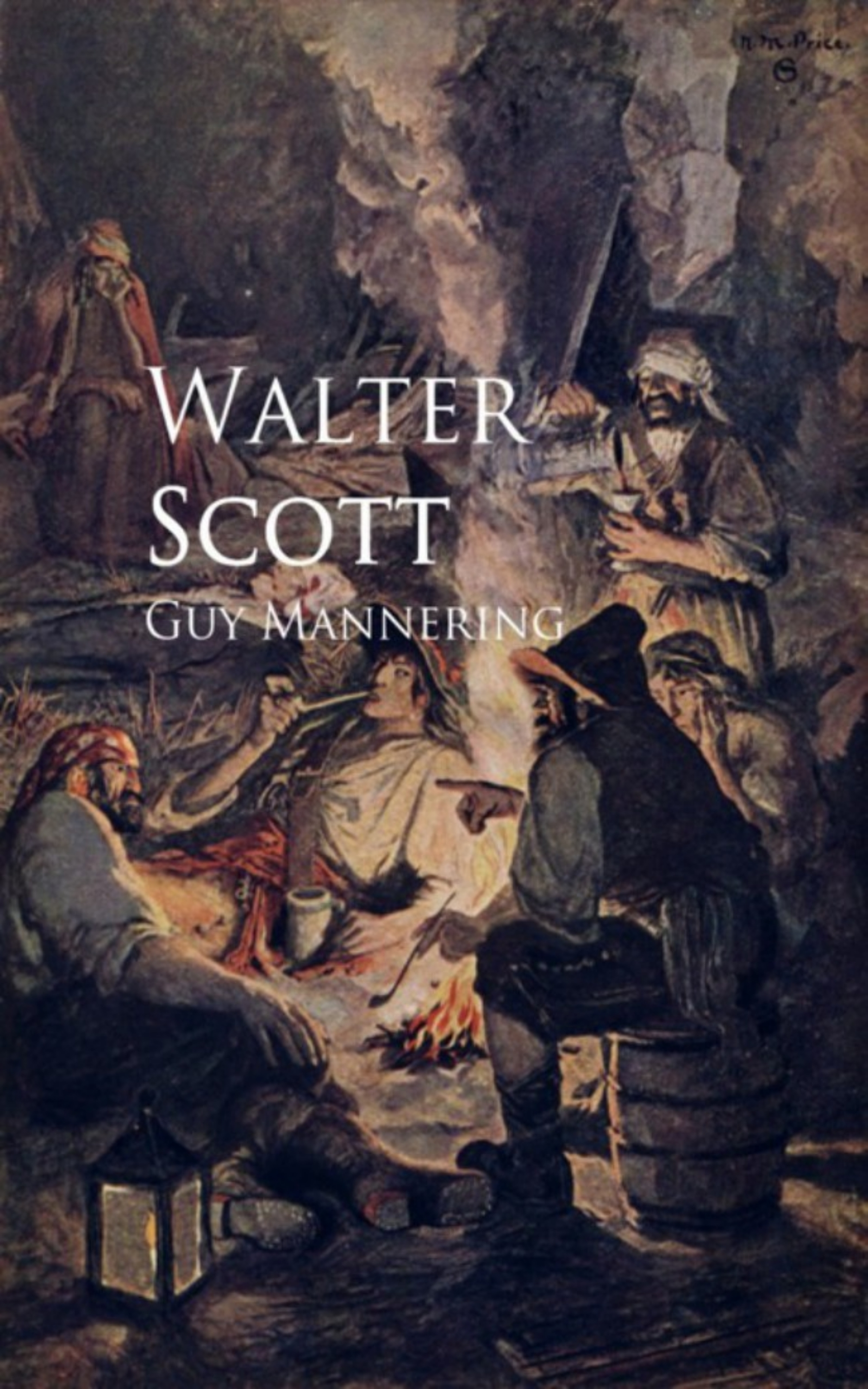 Walter Scott Guy Mannering scott walter guy mannering
