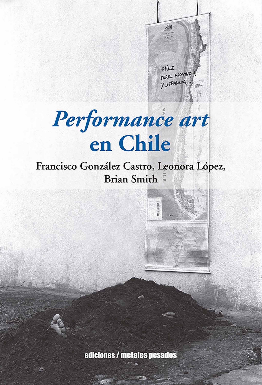 Brian Smith Performance art en Chile residente chile
