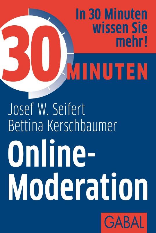 Josef W. Seifert 30 Minuten Online-Moderation