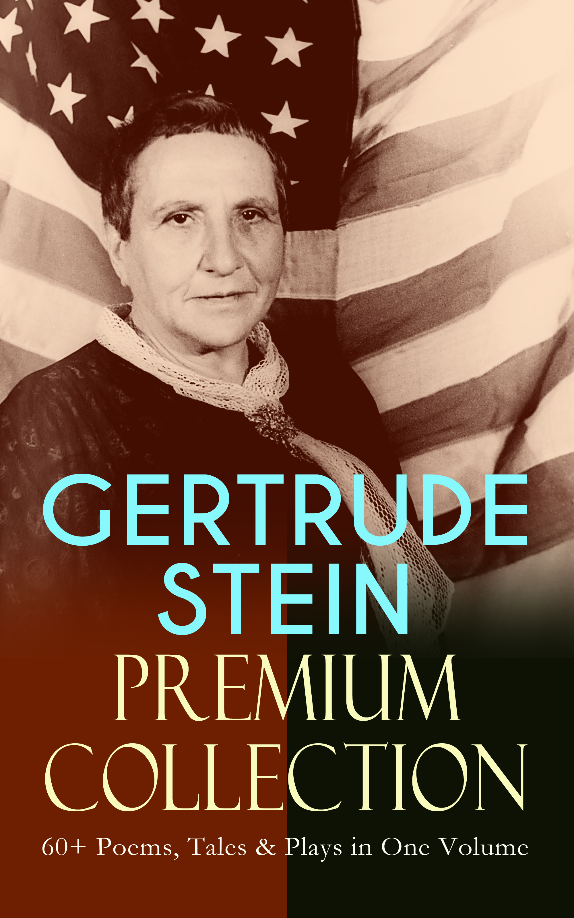 Фото - Gertrude Stein GERTRUDE STEIN Premium Collection: 60+ Poems, Tales & Plays in One Volume lillian gertrude kimball elementary english 1
