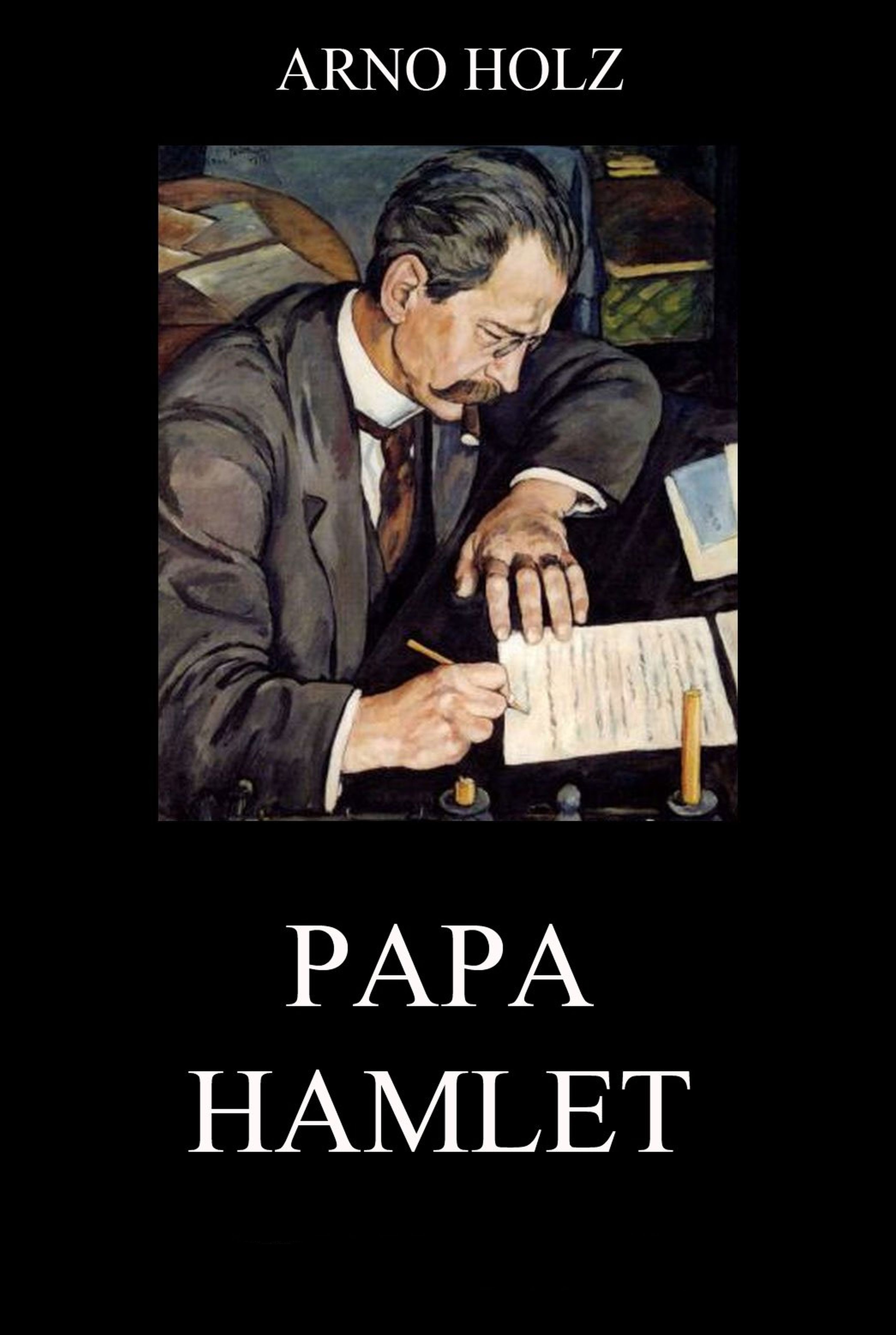 Johannes Schlaf Papa Hamlet