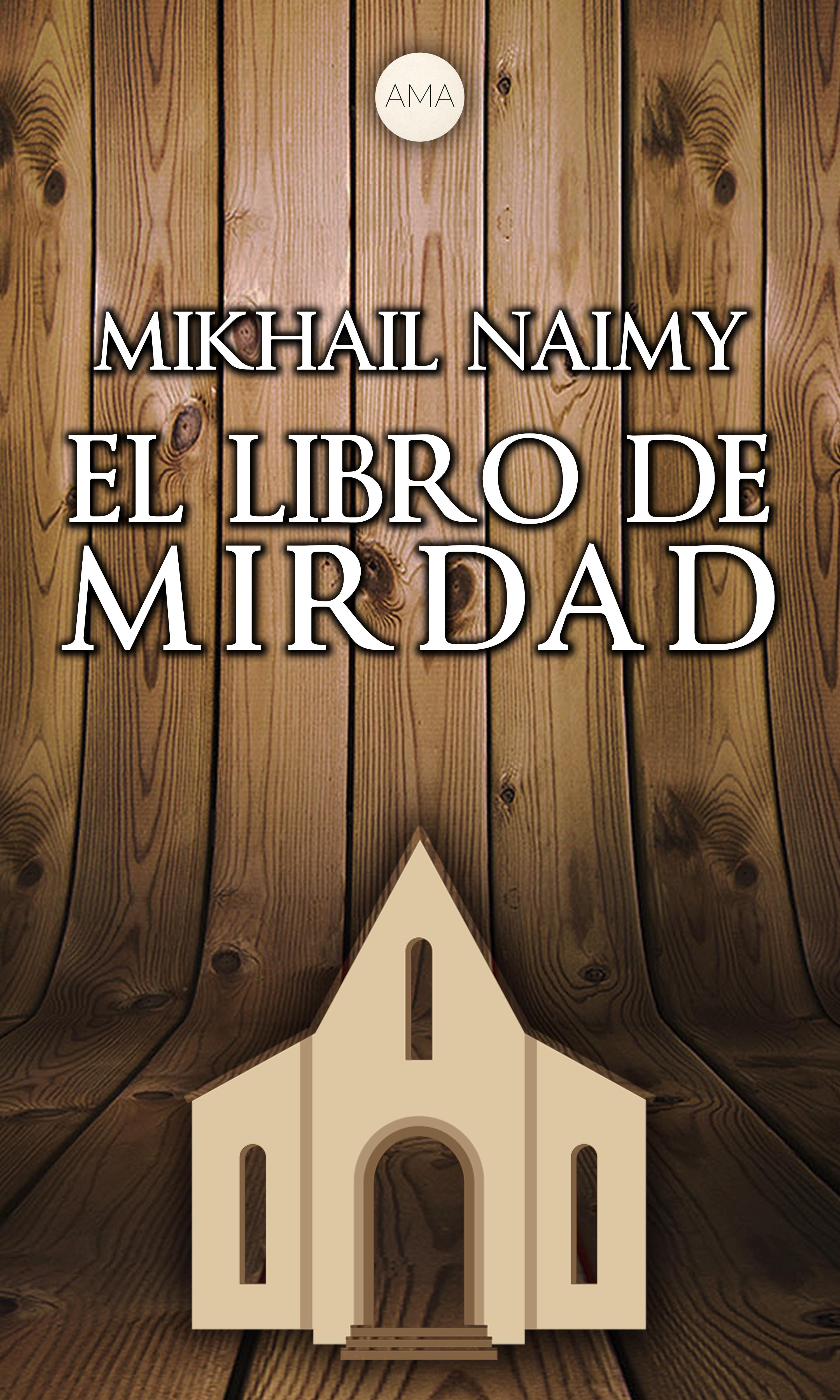 цена на Mikhail Naimy El Libro de Mirdad