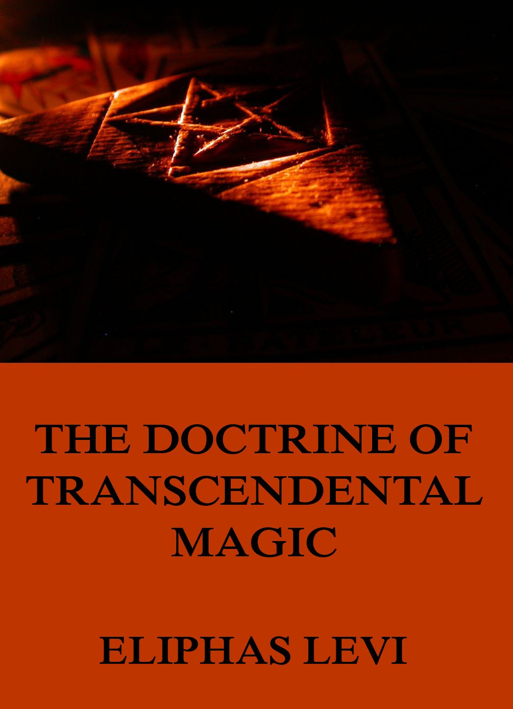 Eliphas Levi The Doctrine of Transcendental Magic darbee levi record of the family of levi kimball and some of his descendants