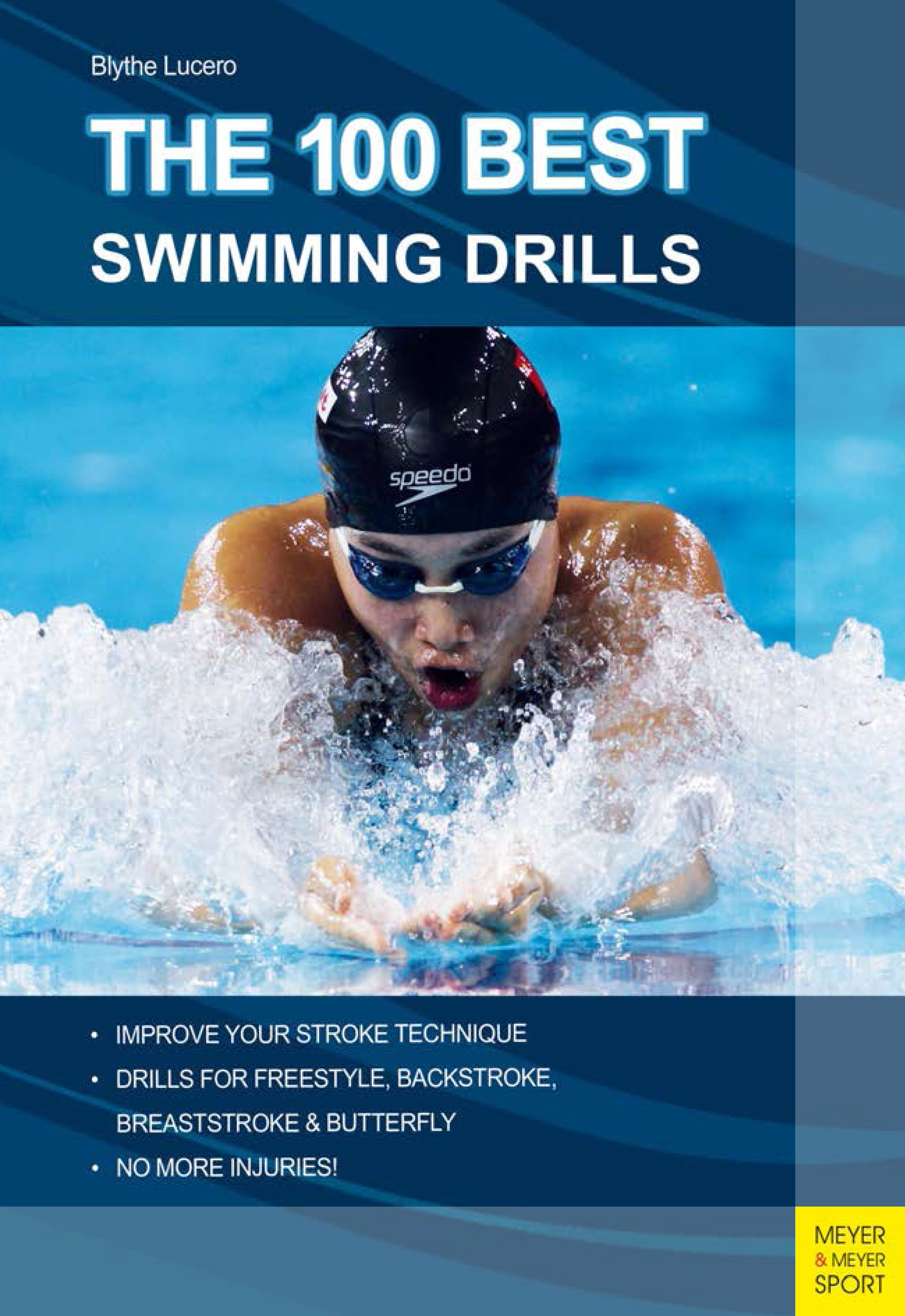Blythe Lucero The 100 Best Swimming Drills