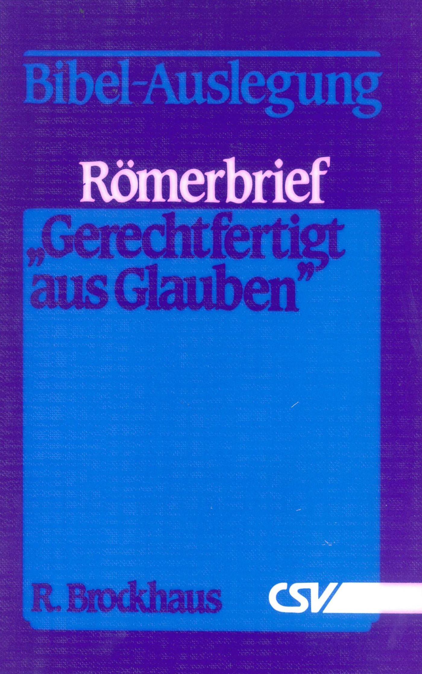 R. Brockhaus Römerbrief - Gerechtfertigt aus Glauben цена 2017