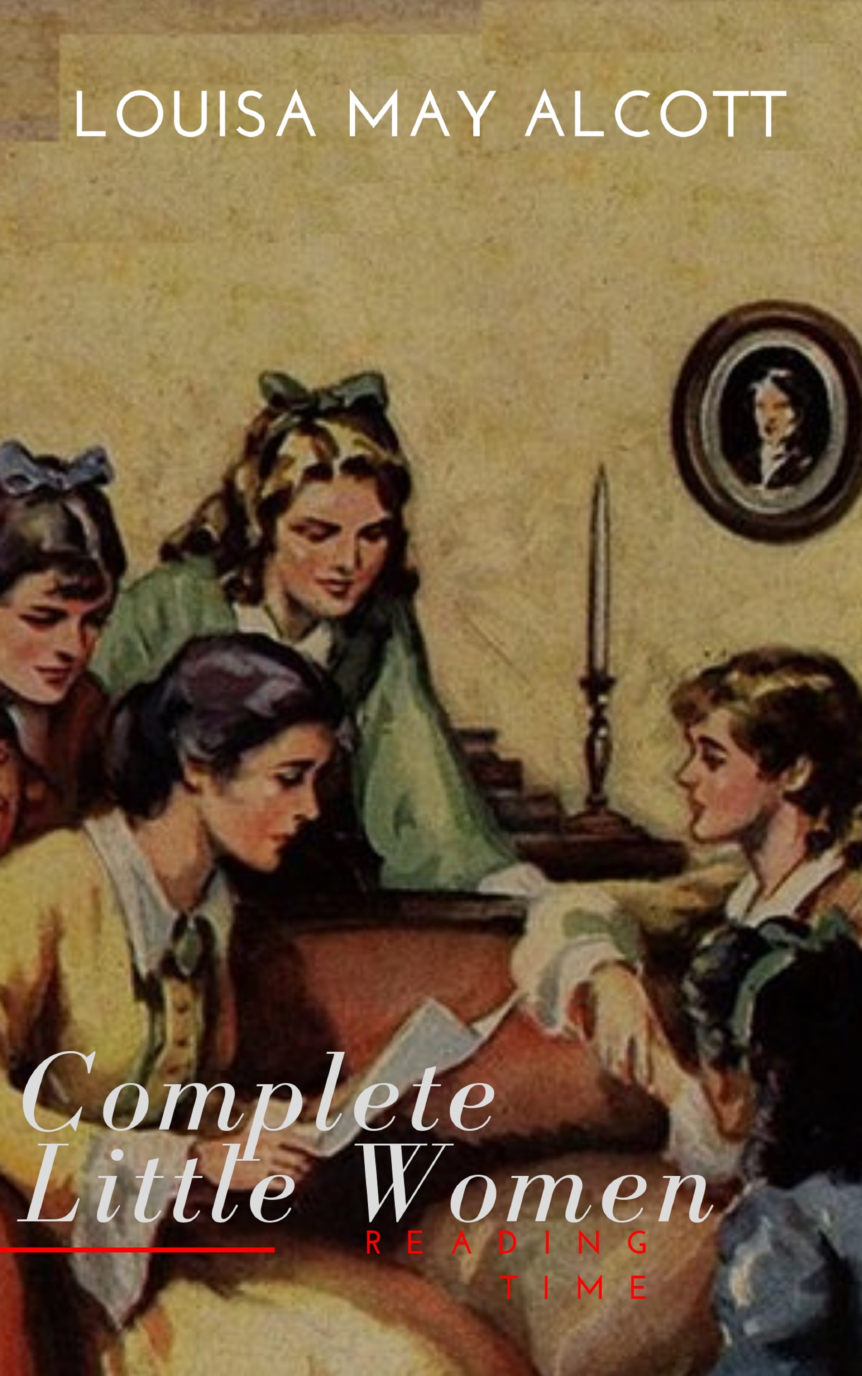Reading Time The Complete Little Women: Little Women, Good Wives, Little Men, Jo's Boys little women cd