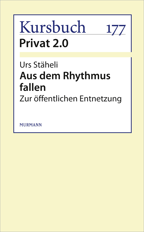 цена Urs Staheli Aus dem Rhythmus fallen онлайн в 2017 году