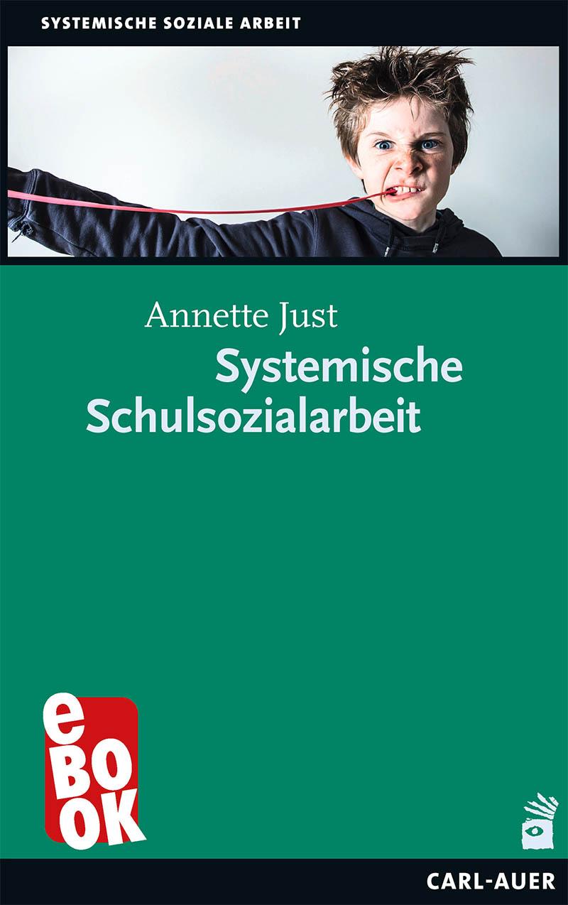 Annette Just Systemische Schulsozialarbeit