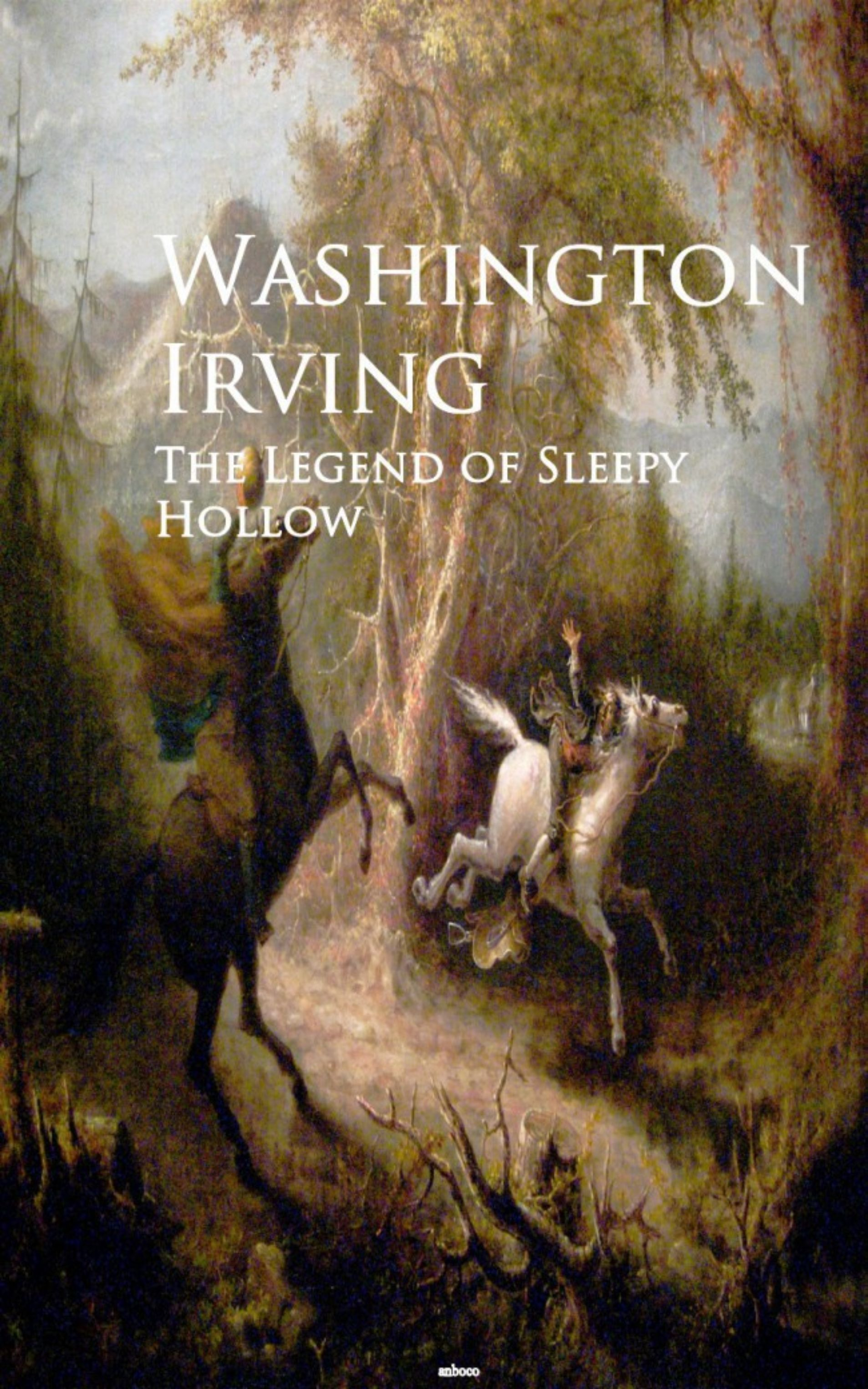 Вашингтон Ирвинг The Legend of Sleepy Hollow вашингтон ирвинг the legend of sleepy hollow active toc free audiobook a to z classics