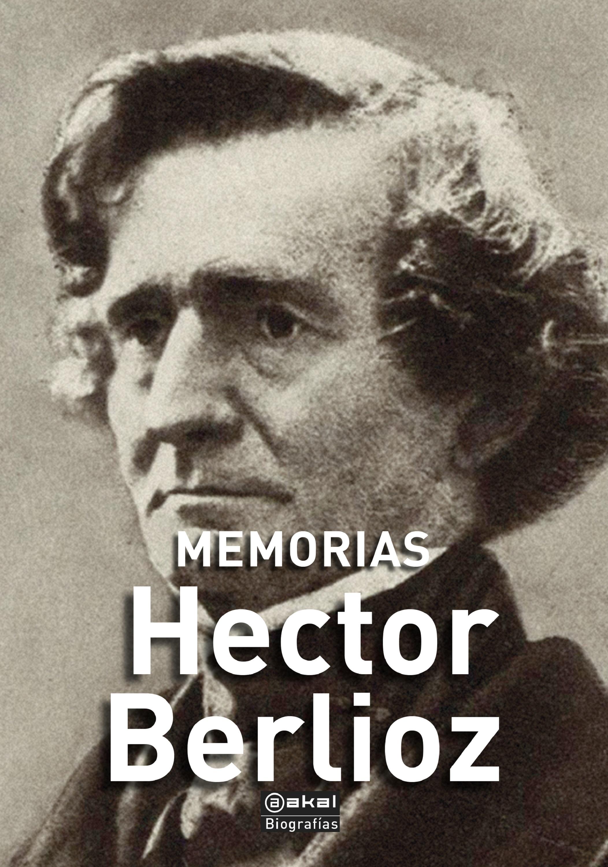 Hector Berlioz Memorias happy hector page 4