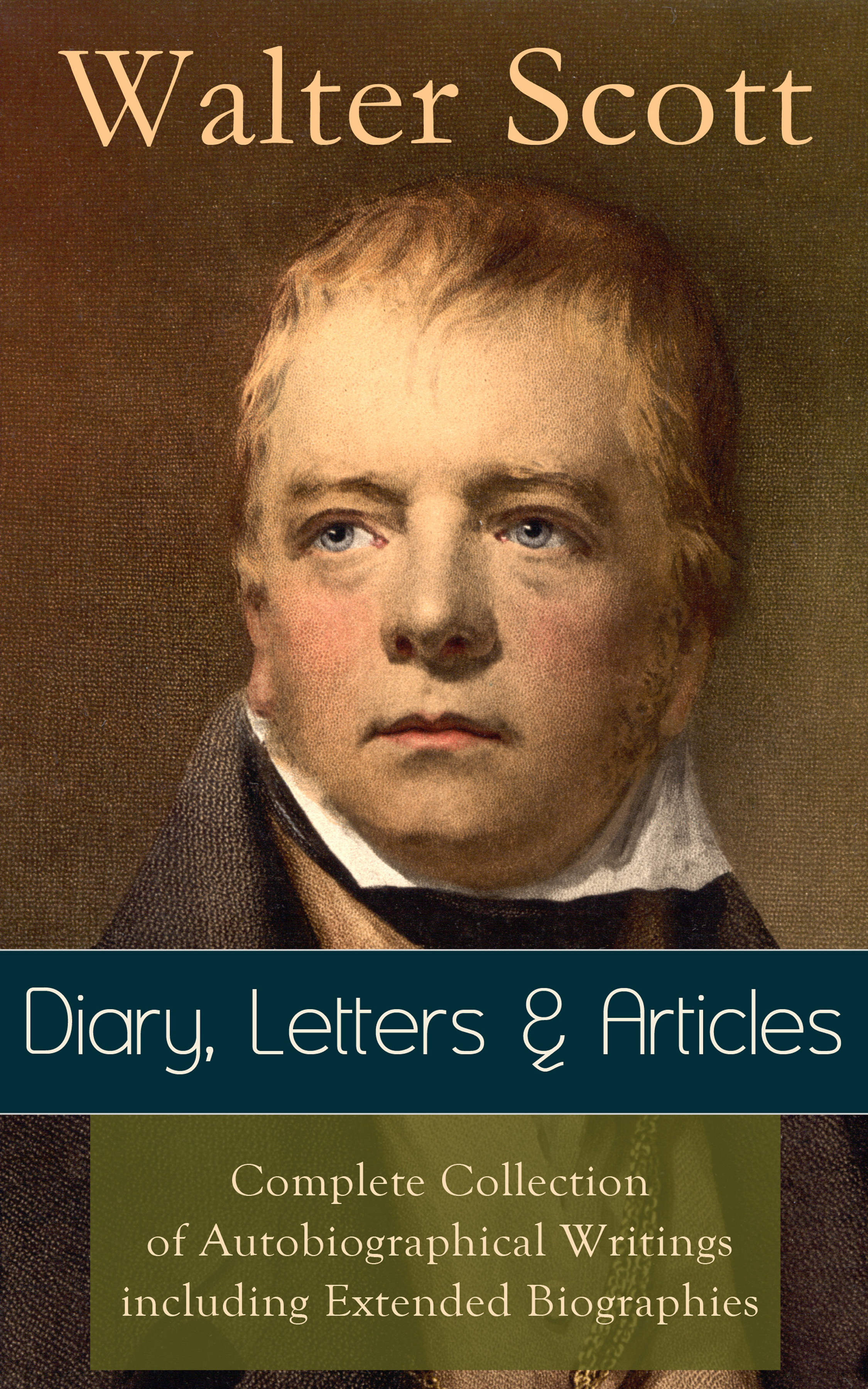 Walter Scott Sir Walter Scott: Diary, Letters & Articles - Complete Collection of Autobiographical Writings including Extended Biographies scott walter woodstock 2