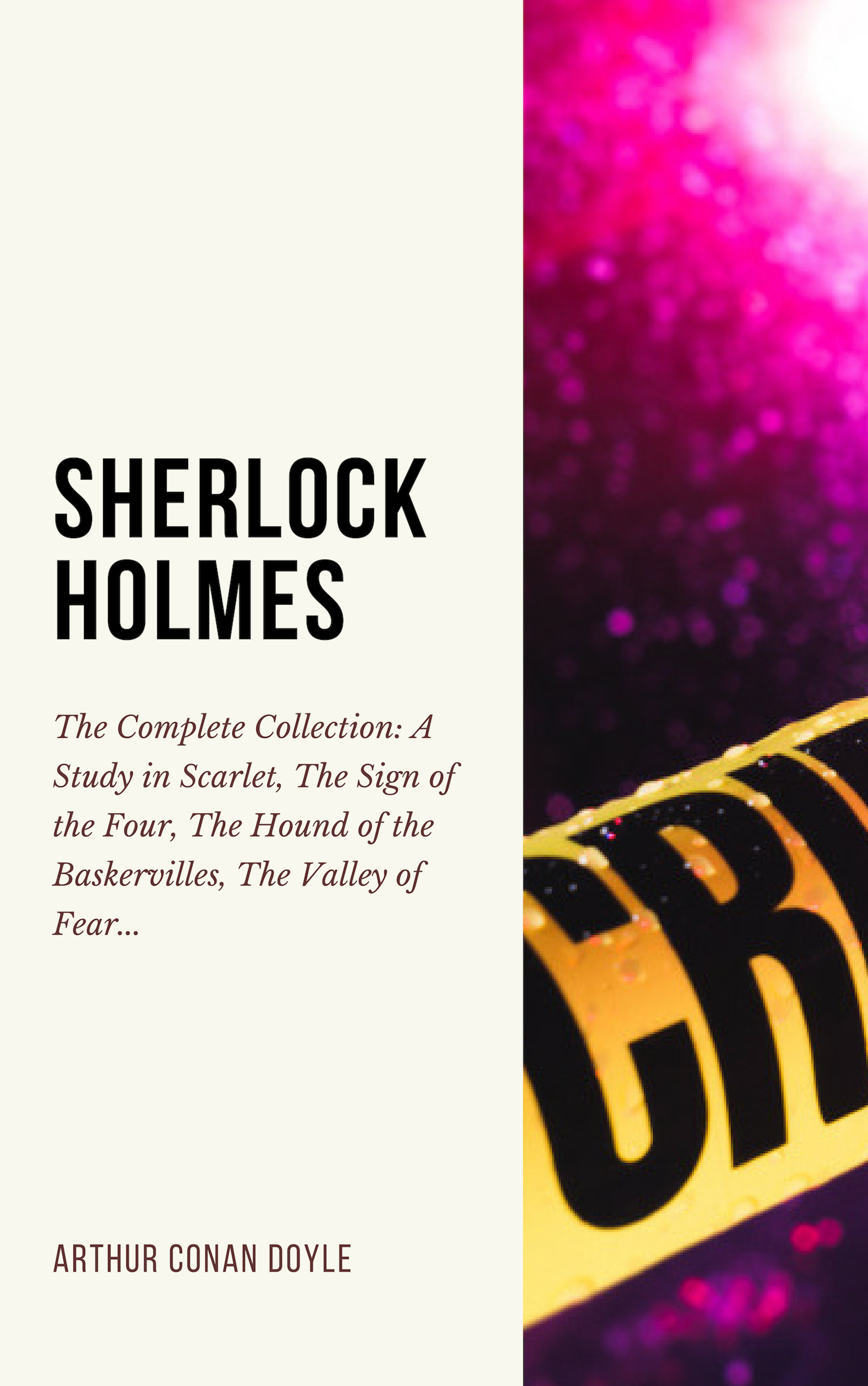 Arthur Conan Doyle SHERLOCK HOLMES: The Complete Collection (Including all 9 books in Sherlock Holmes series) rare earths element collection complete 16 in all europium lutetium