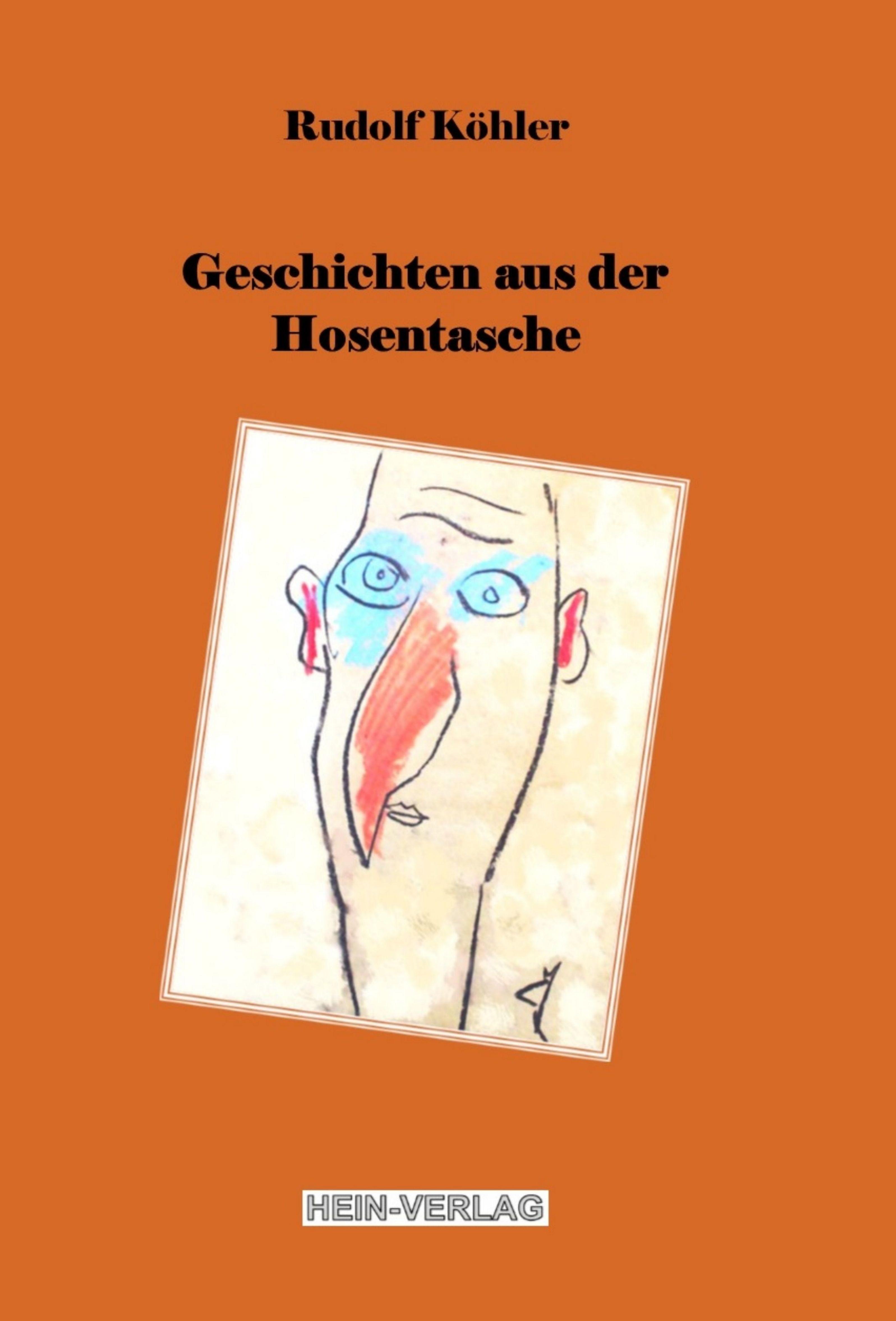 Rudolf Köhler Geschichten aus der Hosentasche