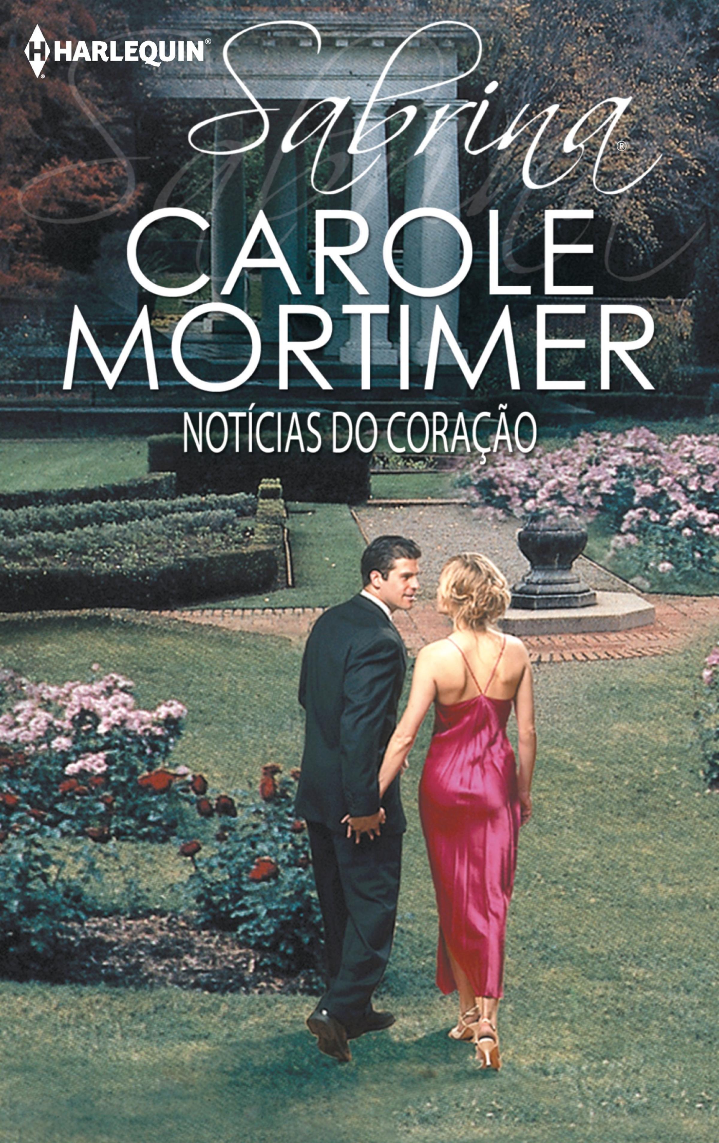 Carole Mortimer Notícias do coração carole mortimer tall dark