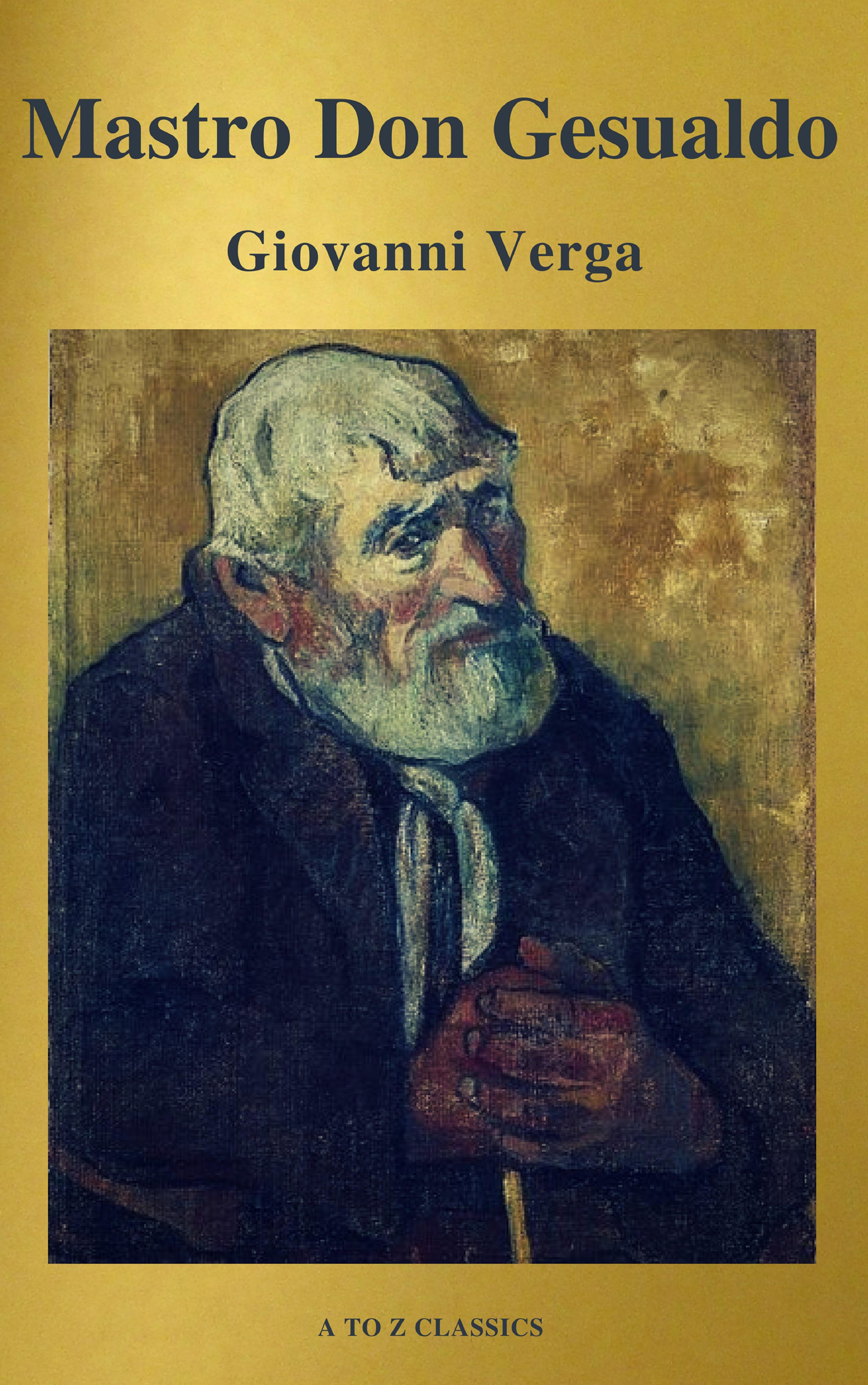 Giovanni Verga Mastro Don Gesualdo (classico della letteratura) (A to Z Classics) c gesualdo 5 madrigals