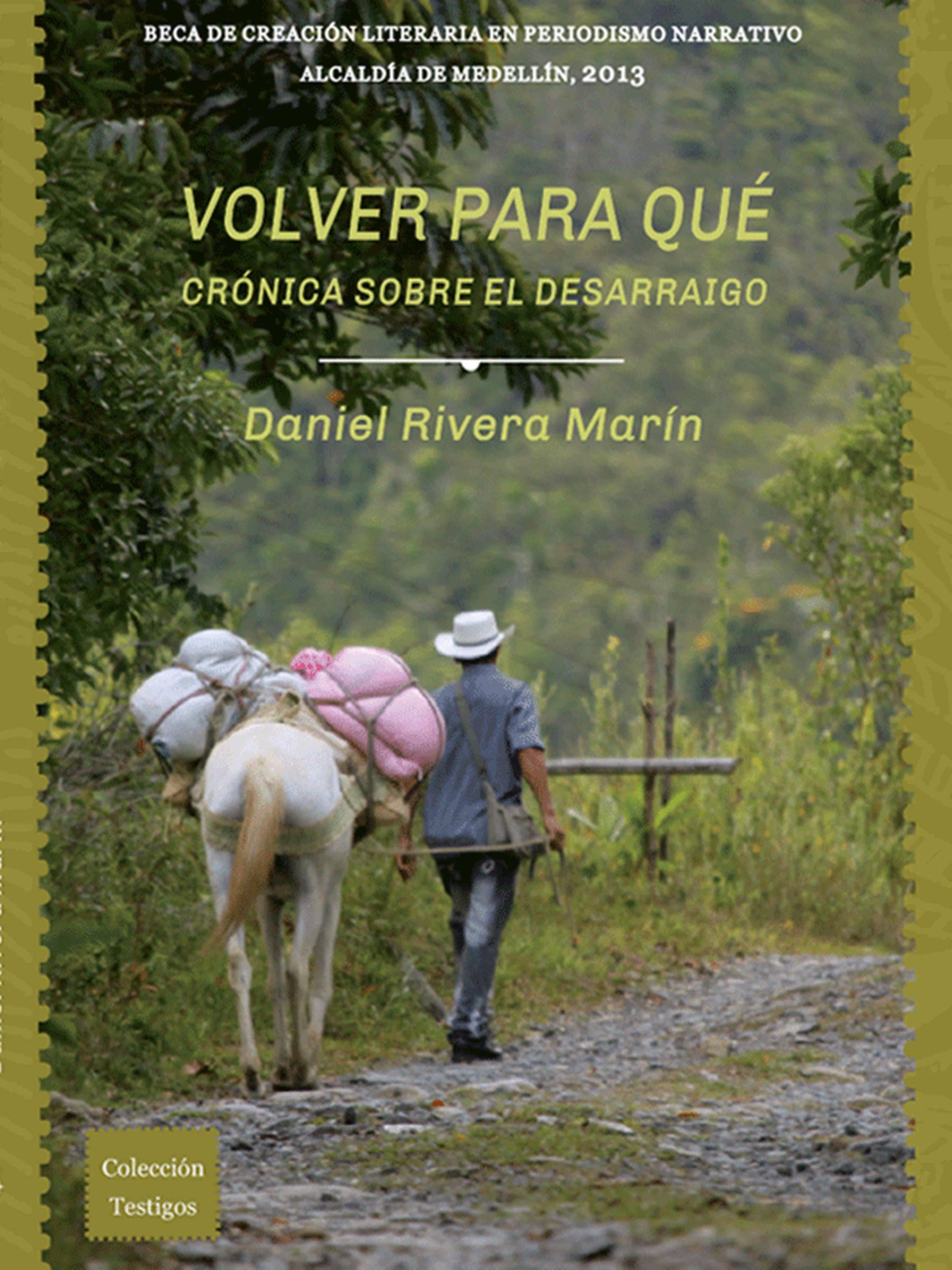 цена на Daniel Rivera Marín Volver para qué