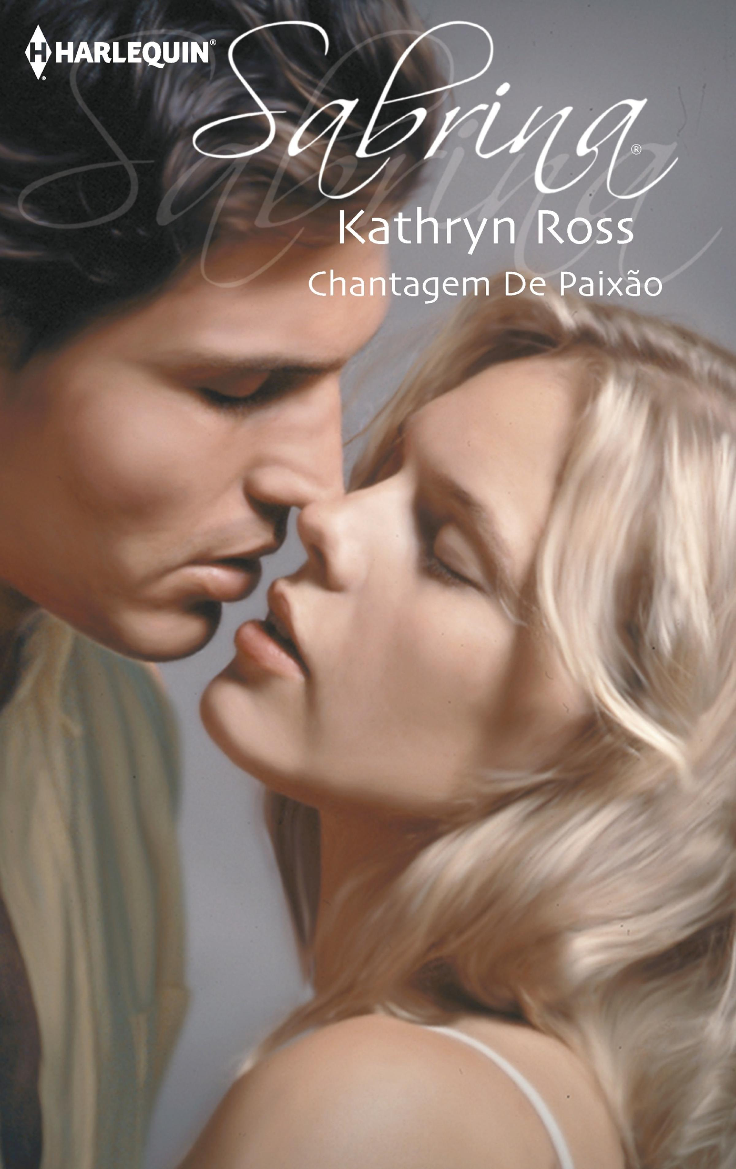 Kathryn Ross Chantagem de paixão kathryn ross the millionaire s agenda