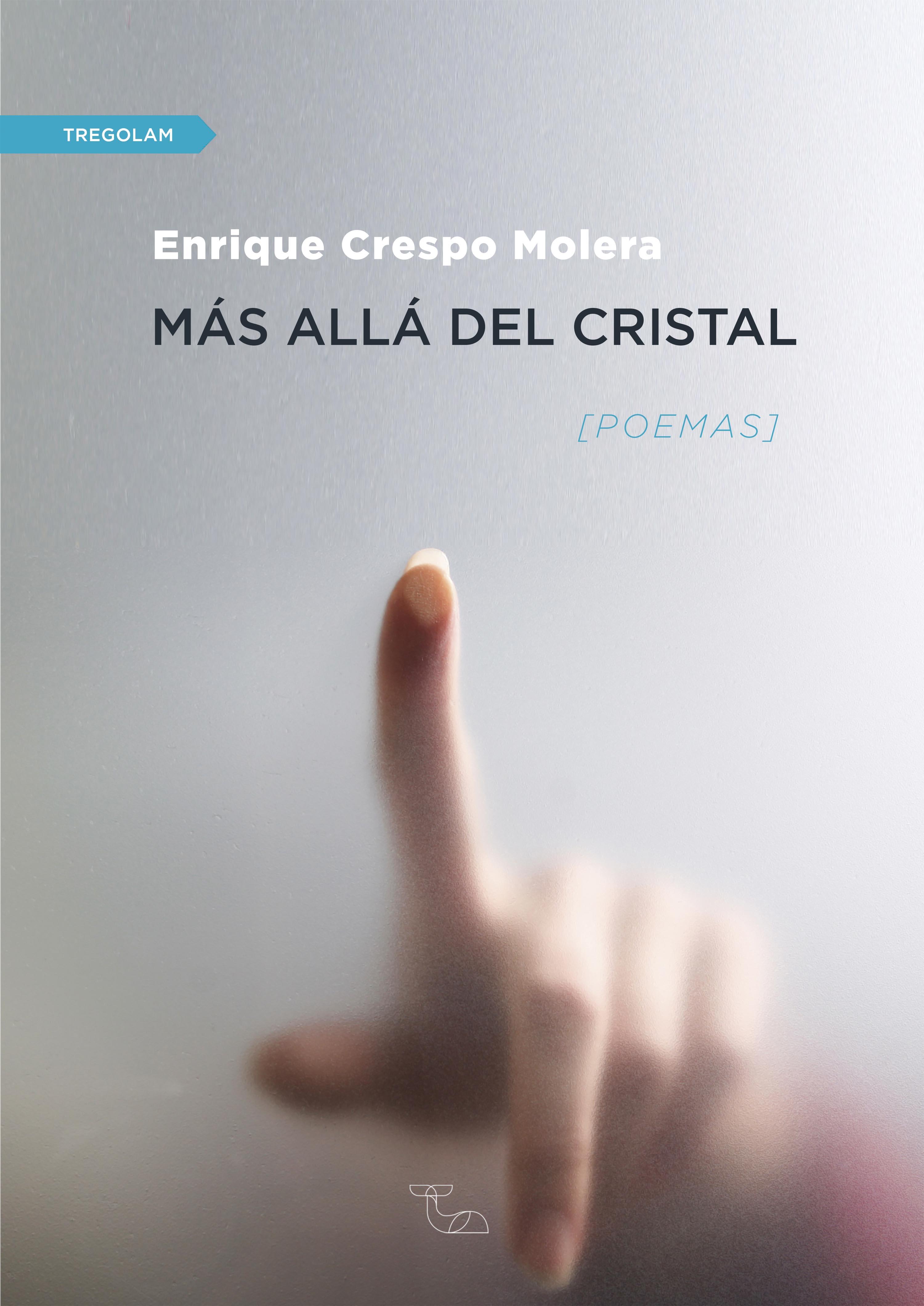 Enrique Crespo Molera Más allá del cristal gonçalves crespo nocturnos