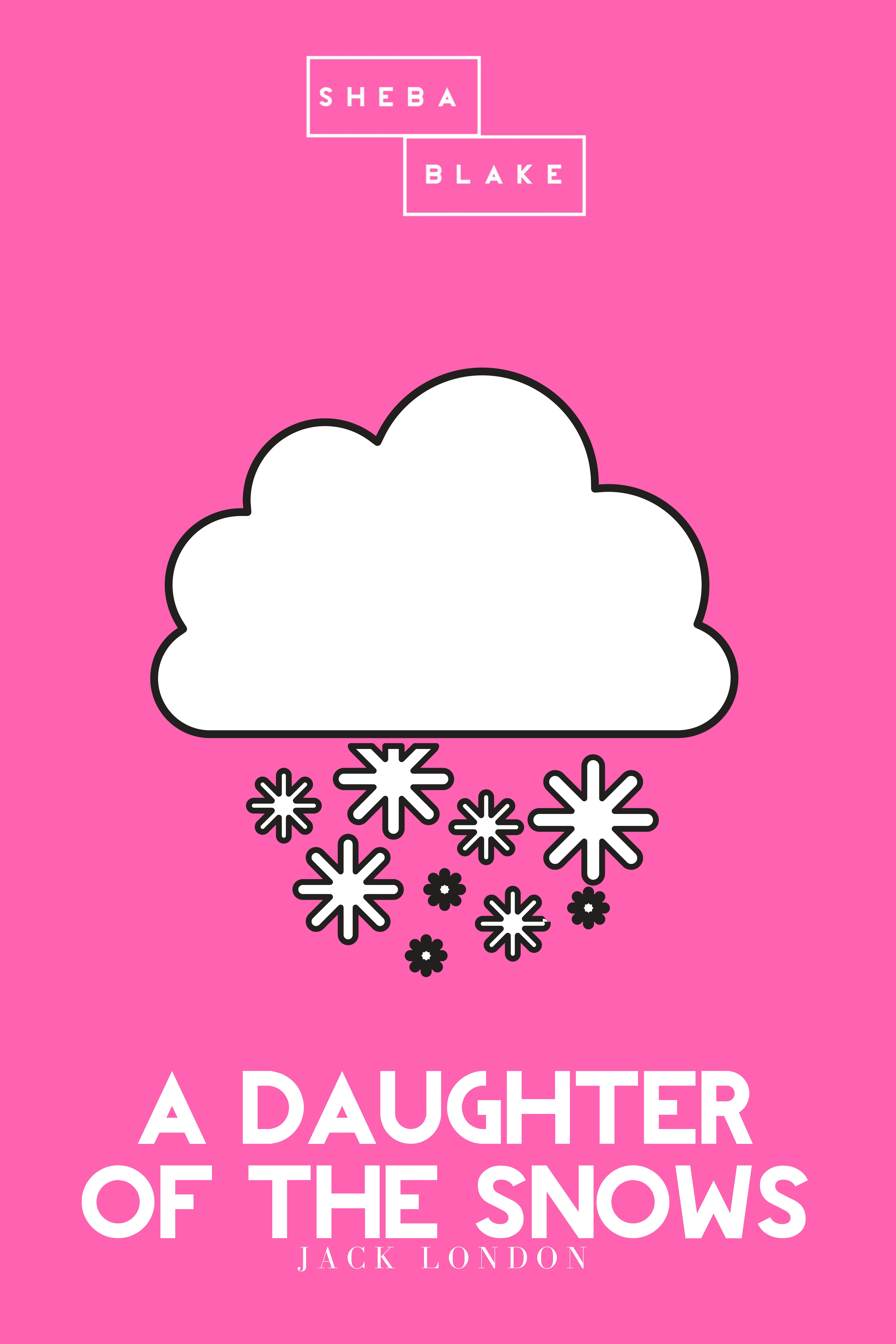 a daughter of the snows the pink classic