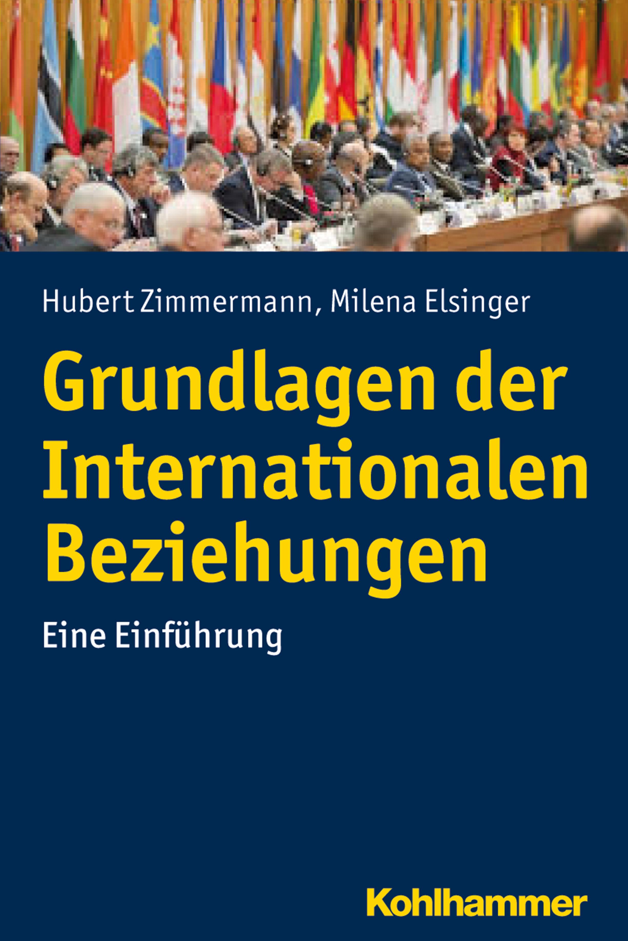 Hubert Zimmermann Grundlagen der Internationalen Beziehungen oliver zimmermann xml als neuer standard der digitalen markierungssprachen