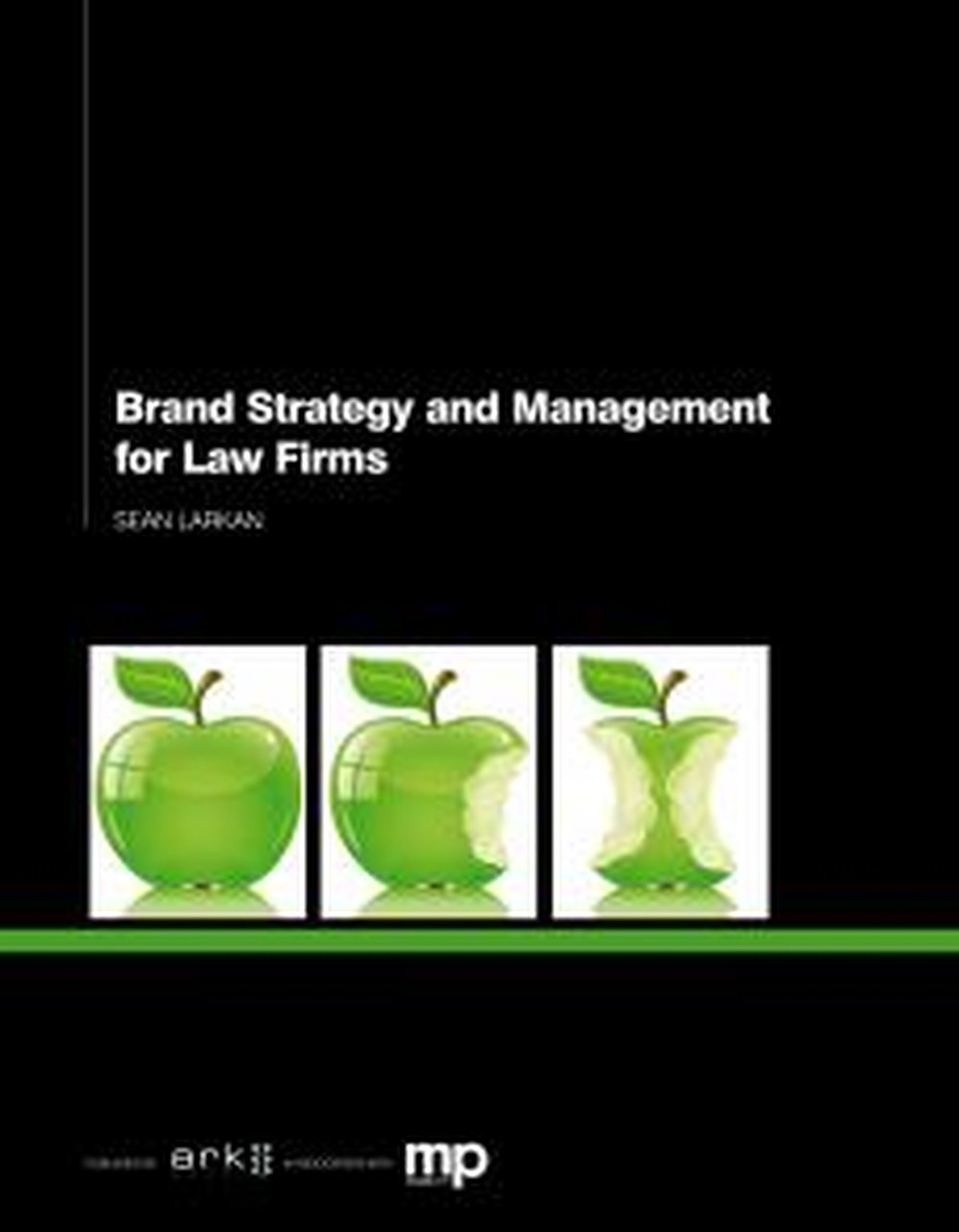 Sean Larkan Brand Strategy and Management for Law Firms все цены