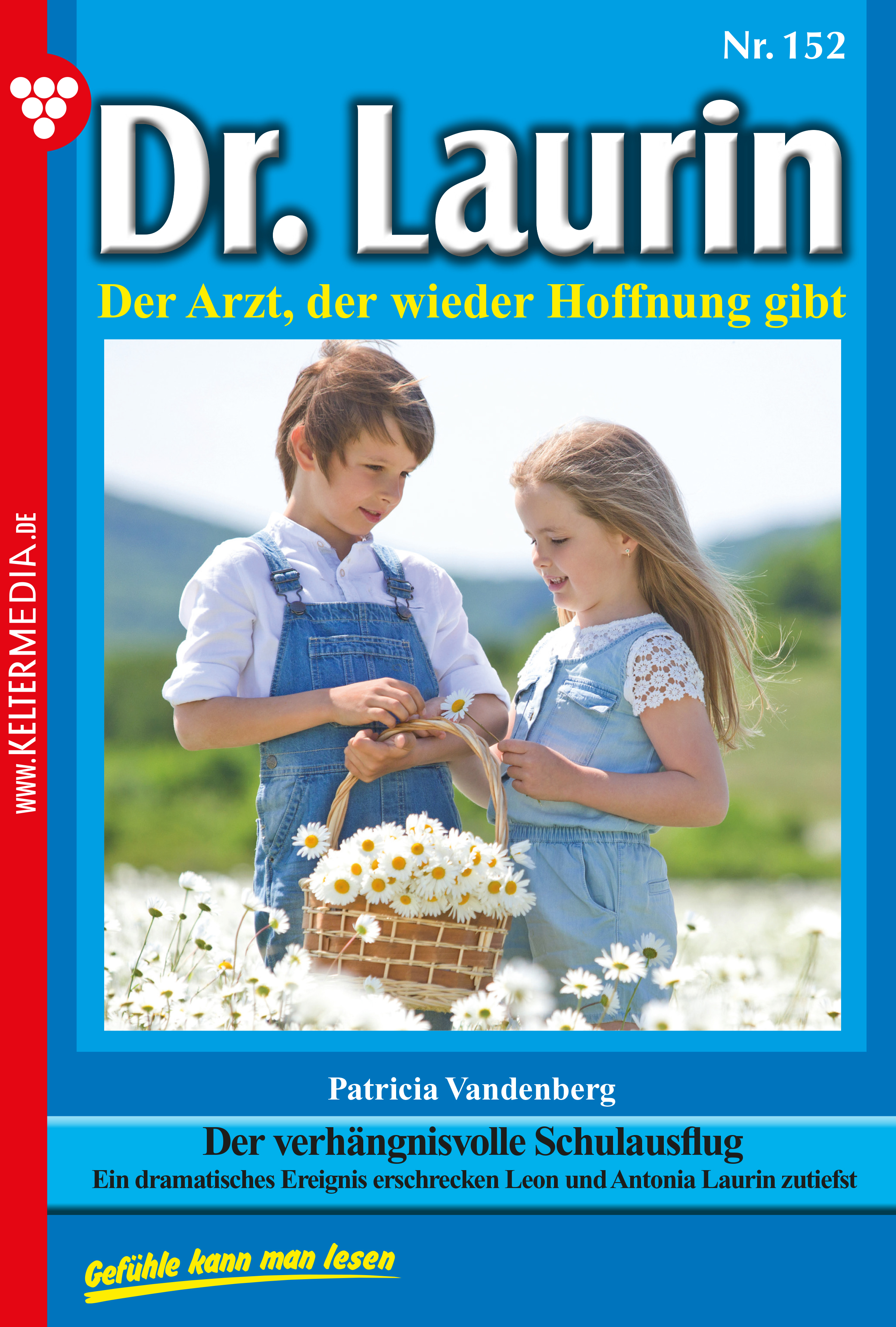 цена на Patricia Vandenberg Dr. Laurin 152 – Arztroman