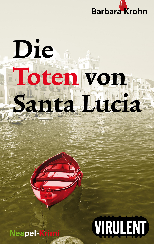 Barbara Krohn Die Toten von Santa Lucia недорого