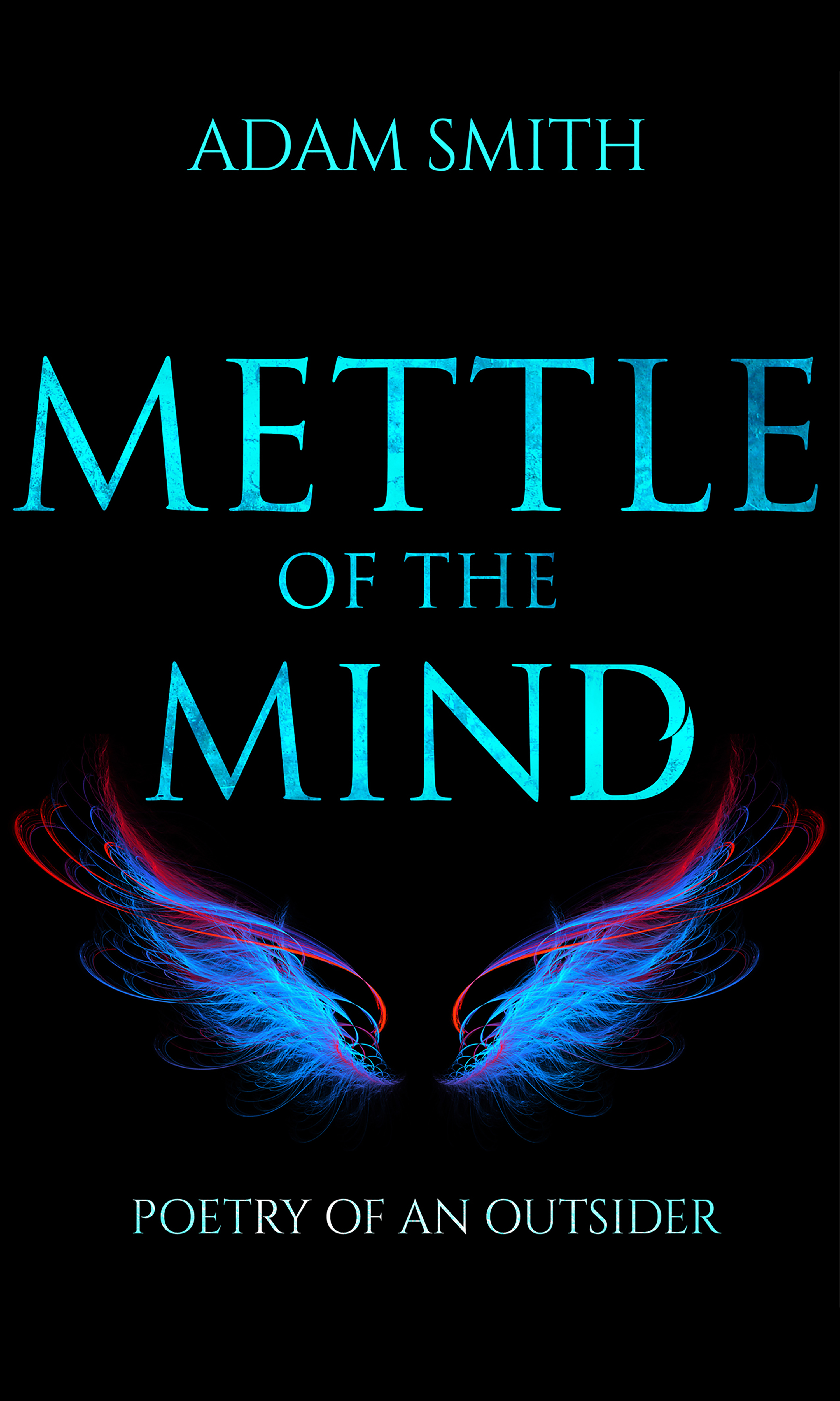 Adam Smith Mettle of the Mind eugene sadler–smith the intuitive mind