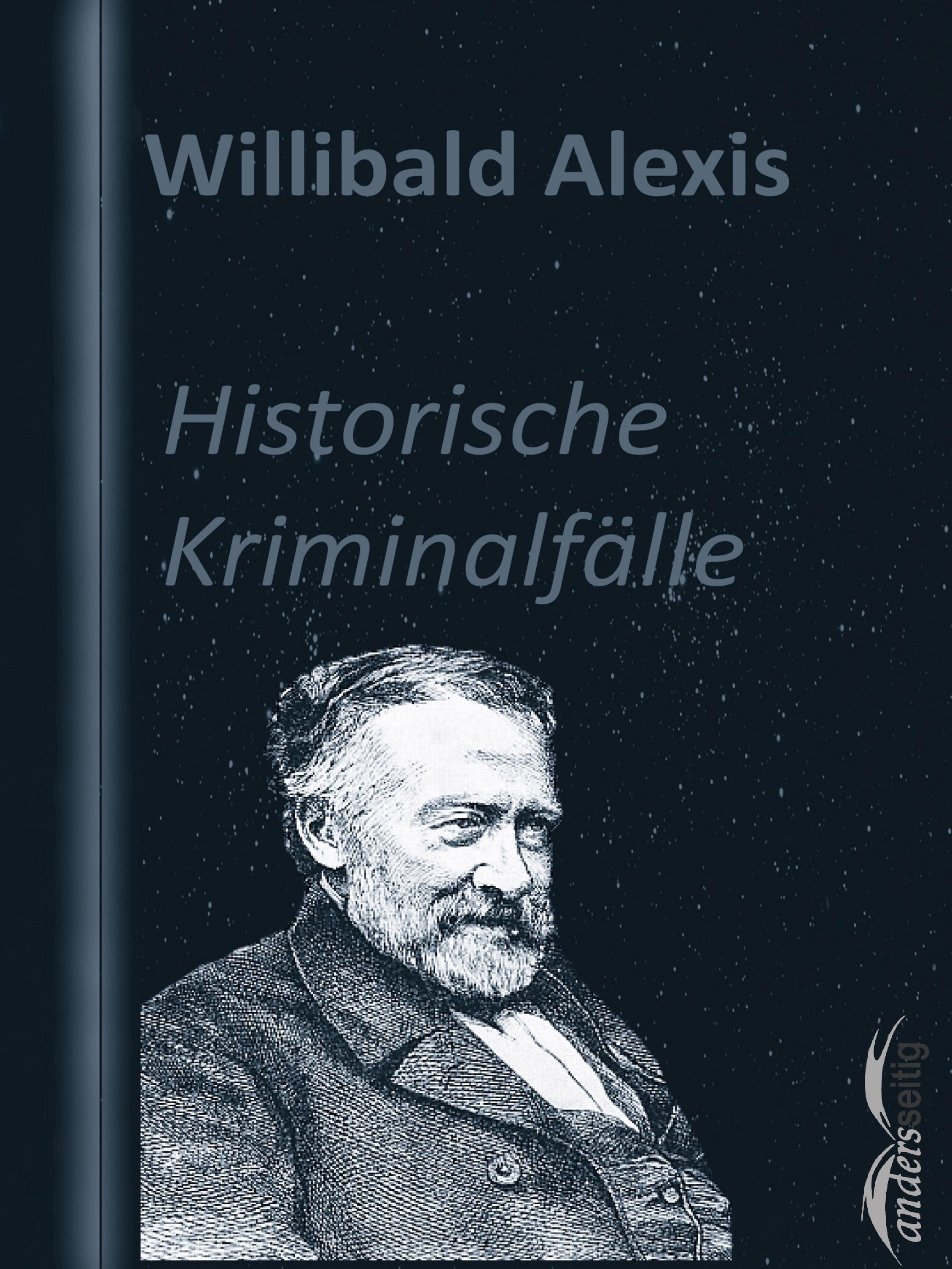 Alexis Willibald Historische Kriminalfälle jorissen theodoor historische studien volume 4 dutch edition