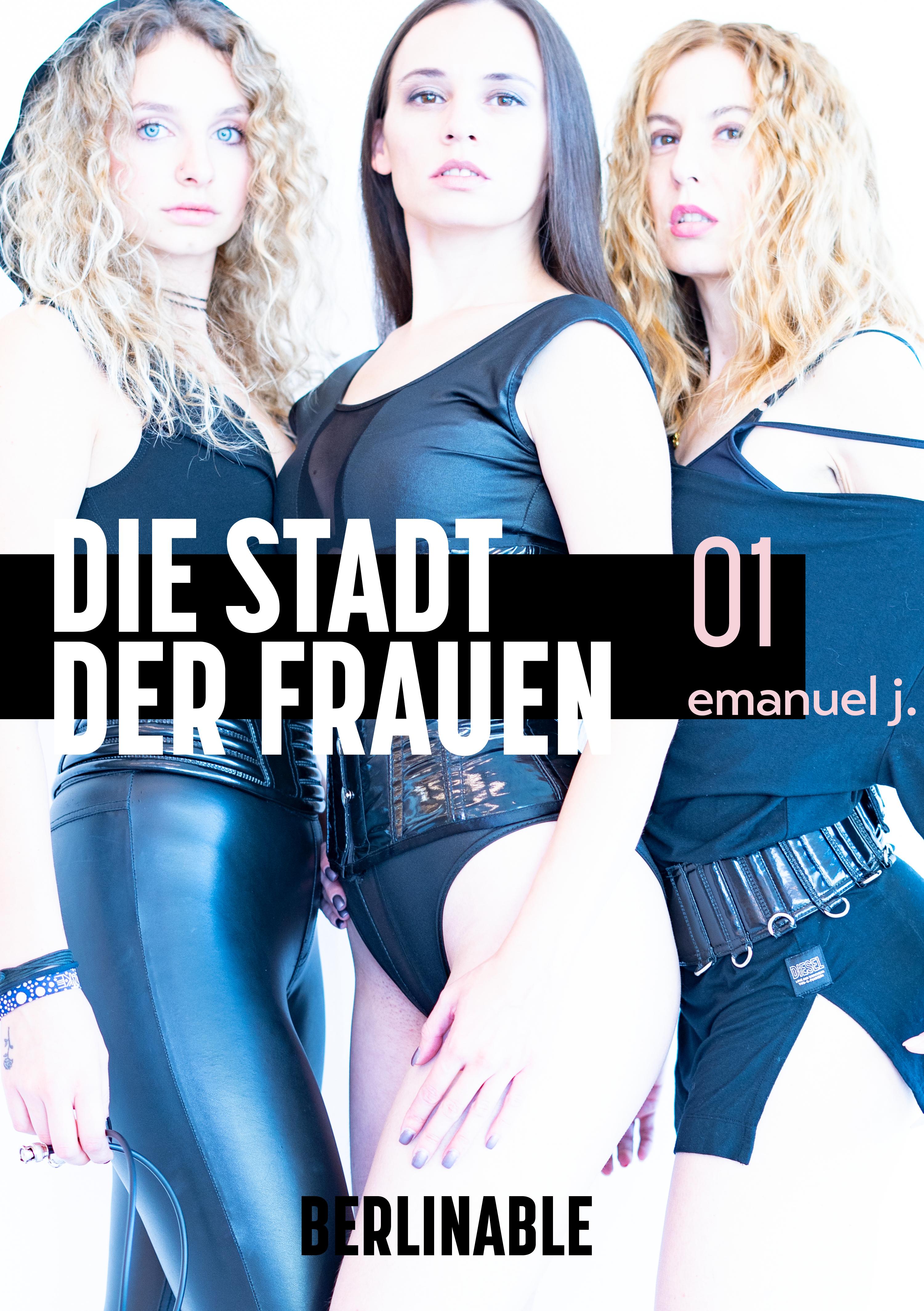 Emanuel J. Die Stadt der Frauen - Folge 1