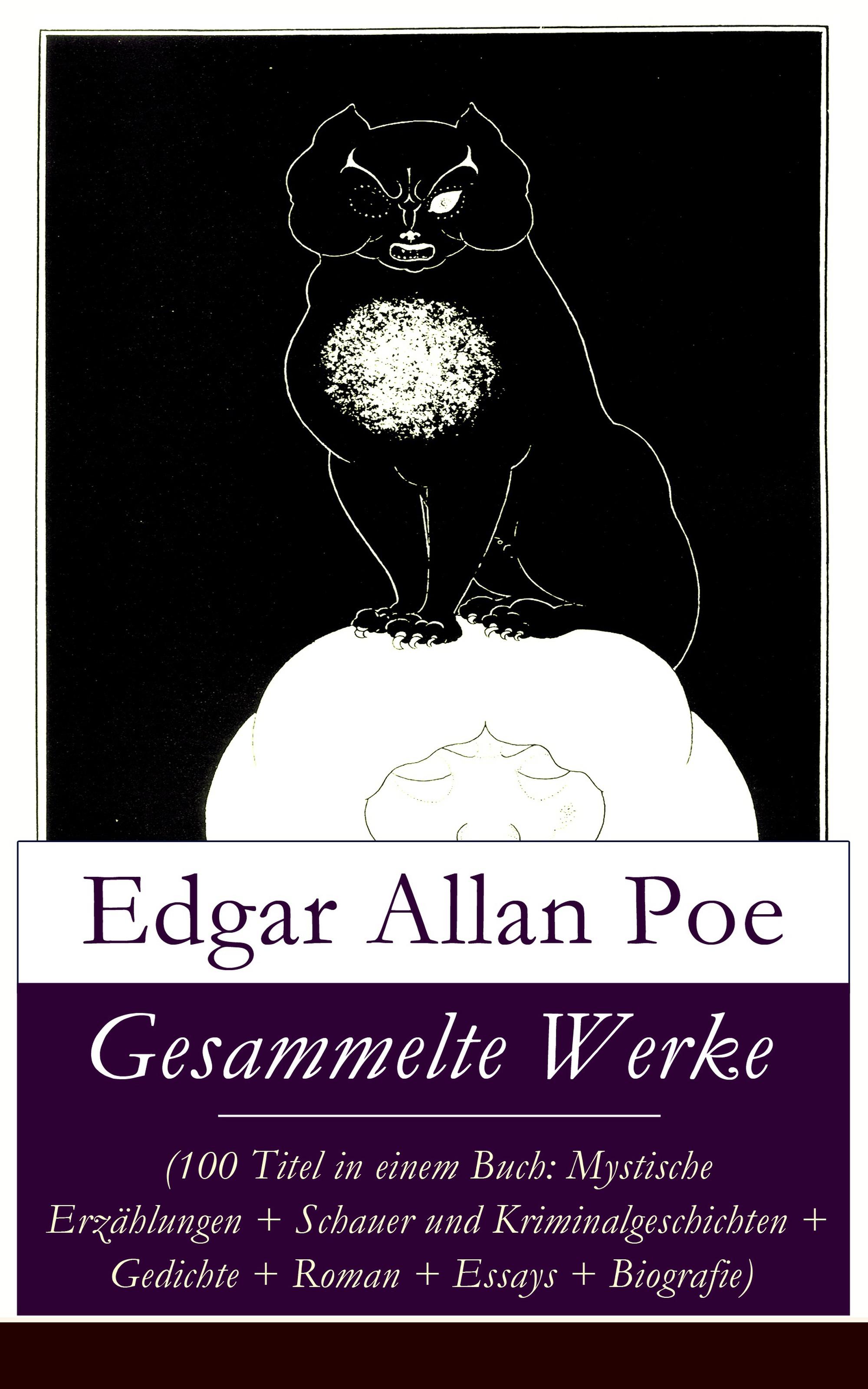gesammelte werke 100 titel in einem buch mystische erzahlungen schauer und kriminalgeschichten gedichte roman biografie