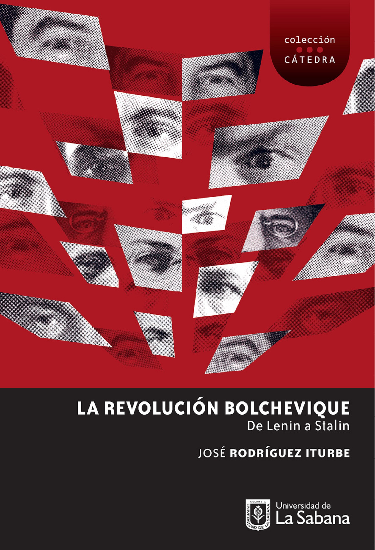 José Rodríguez Iturbe La Revolución Bolchevique: de Lenin a Stalin general yanis macriyanis memorias de la revolución griega de 1821