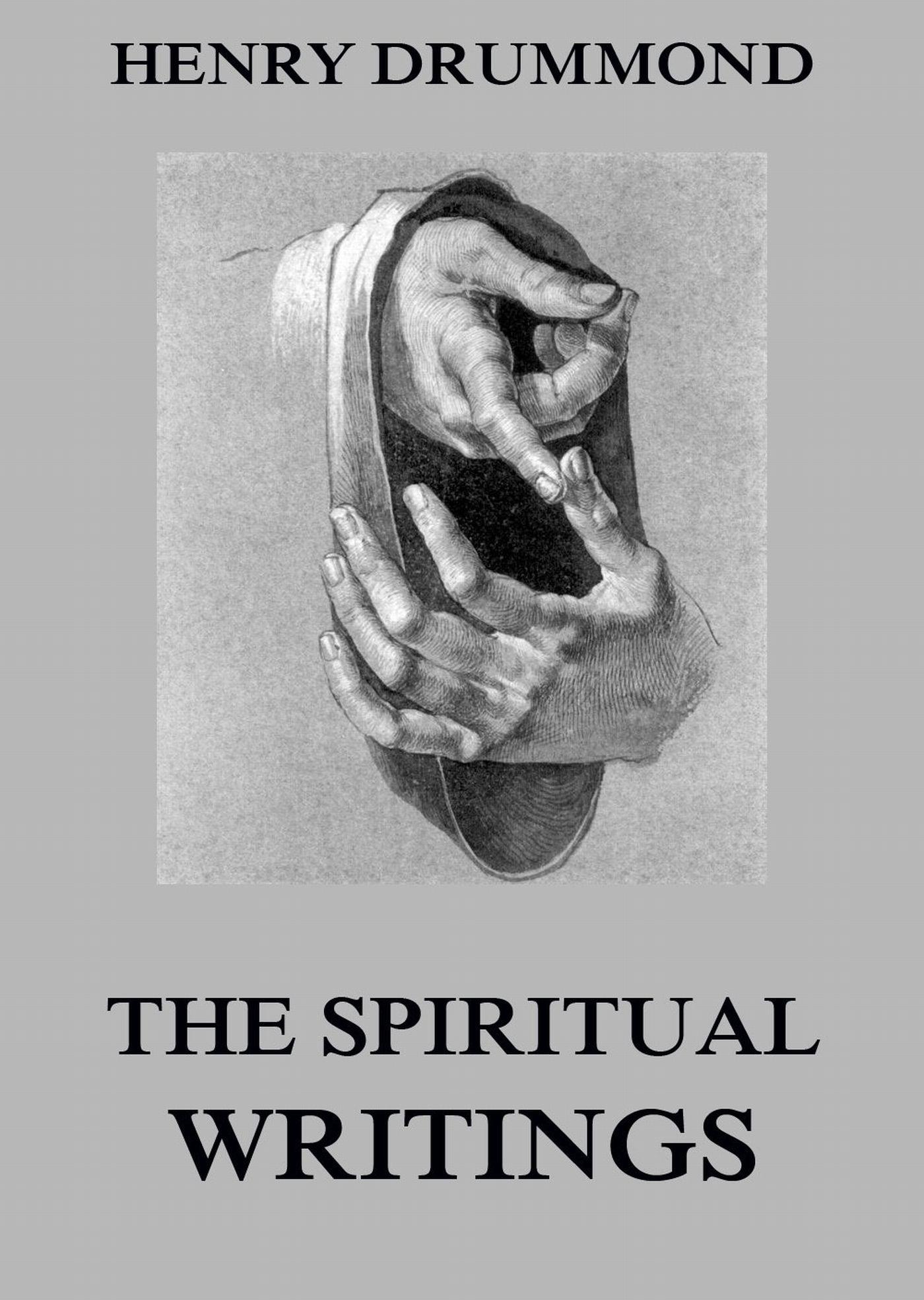 Henry Drummond The Spiritual Writings Of Henry Drummond цена 2017