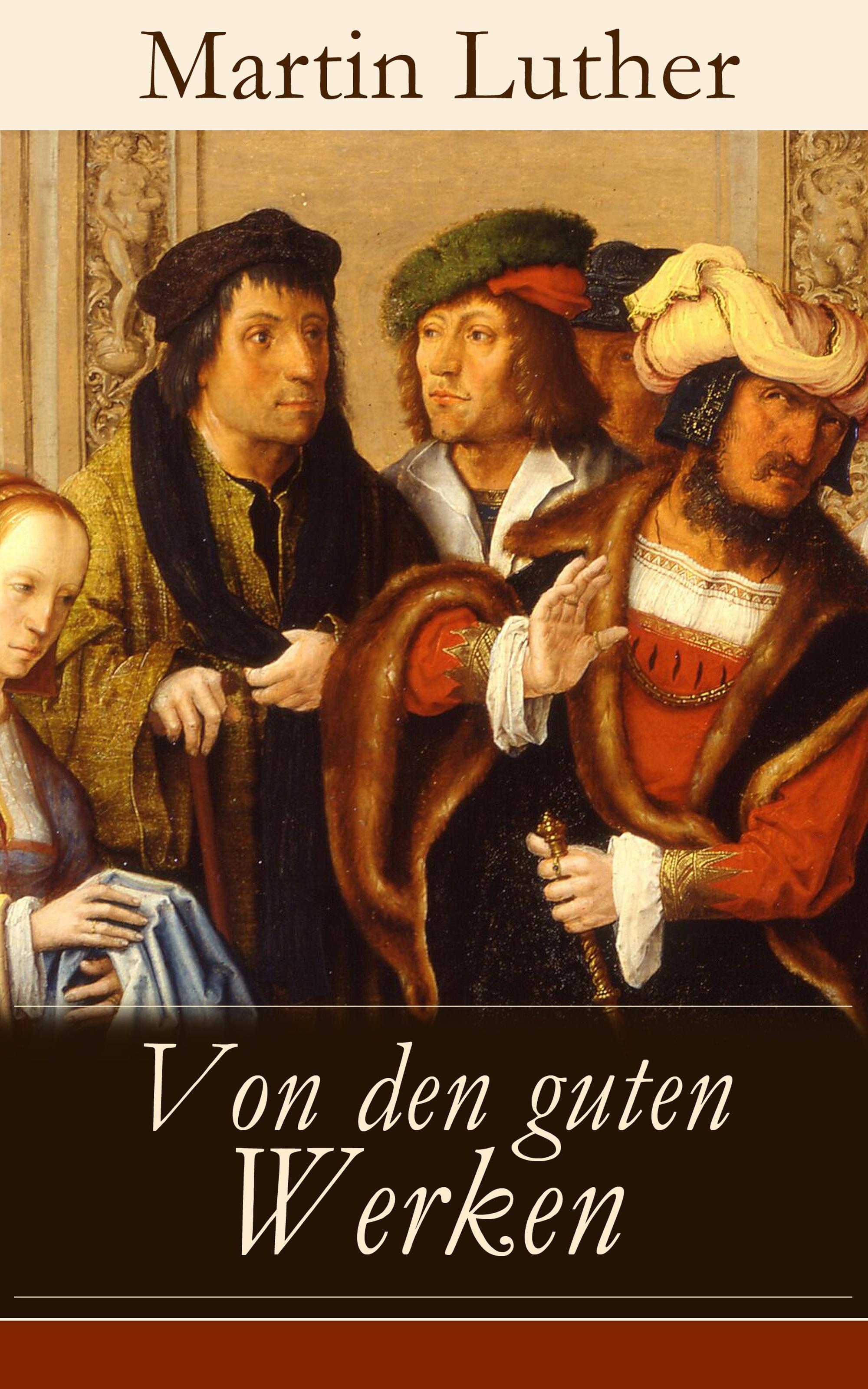 Martin Luther Von den guten Werken elif yalcin nautische terminologie in ausgewahlten werken von halikarnas bal kc s 1890 1973