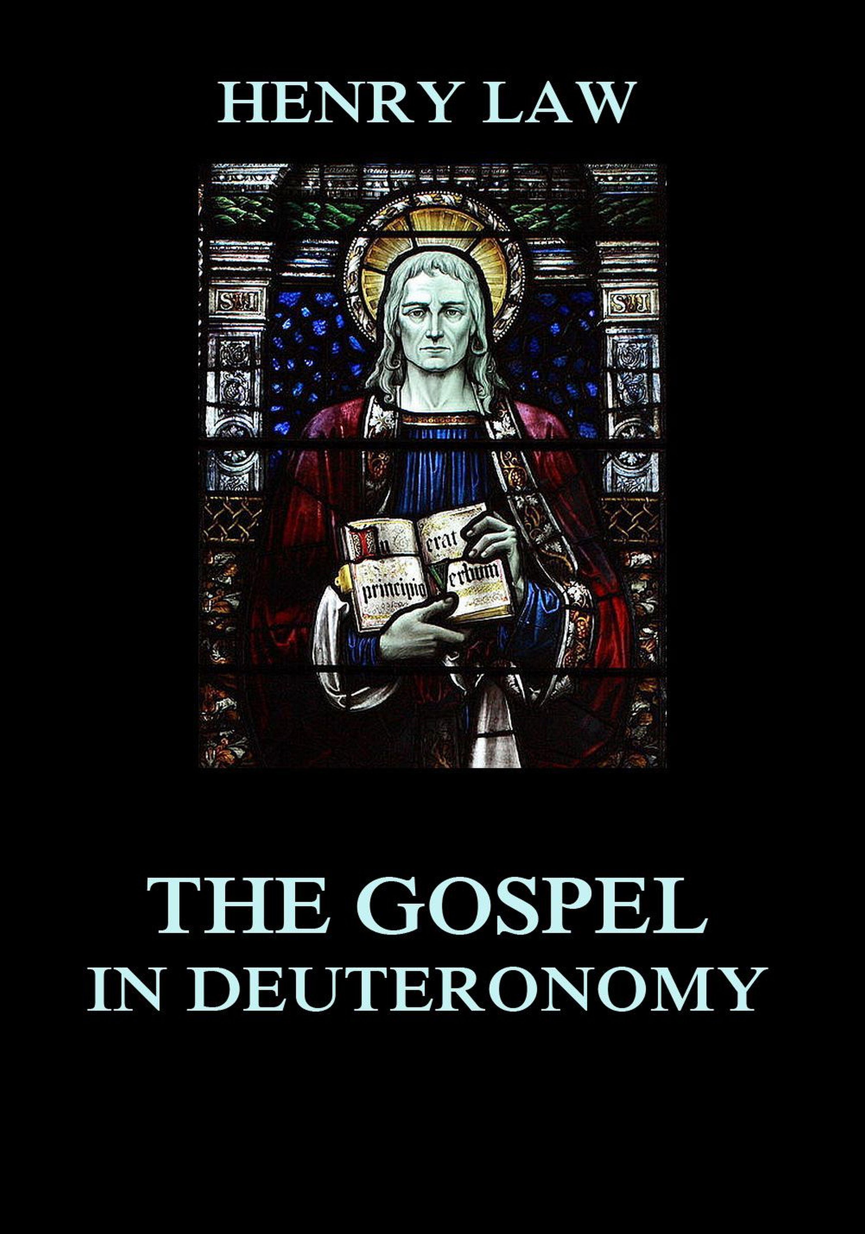 Henry Law The Gospel in Deuteronomy kristina howells law and gospel